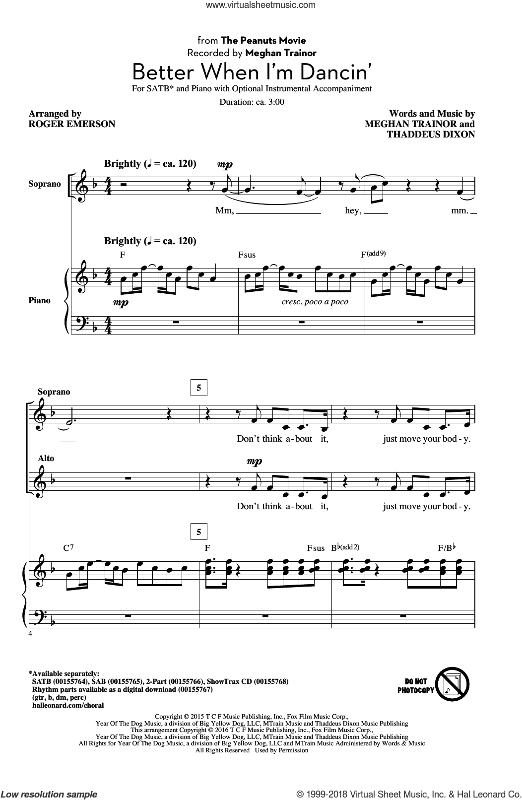 Better When I'm Dancin' sheet music for choir (SATB: soprano, alto, tenor, bass) by Roger Emerson, Meghan Trainor and Thaddeus Dixon, intermediate. Score Image Preview.