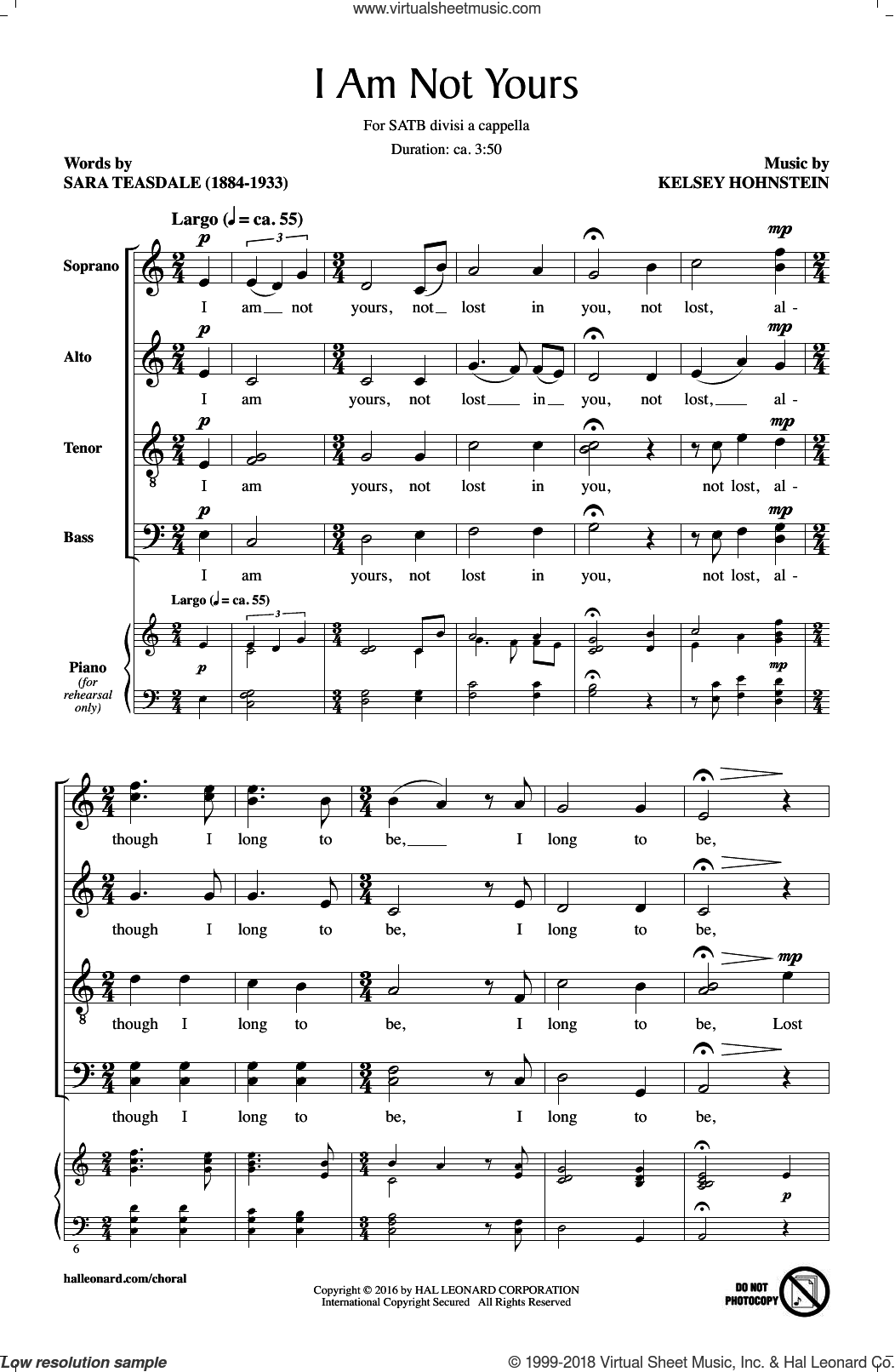 I Am Not Yours sheet music for choir (SATB) by Sara Teasdale. Score Image Preview.