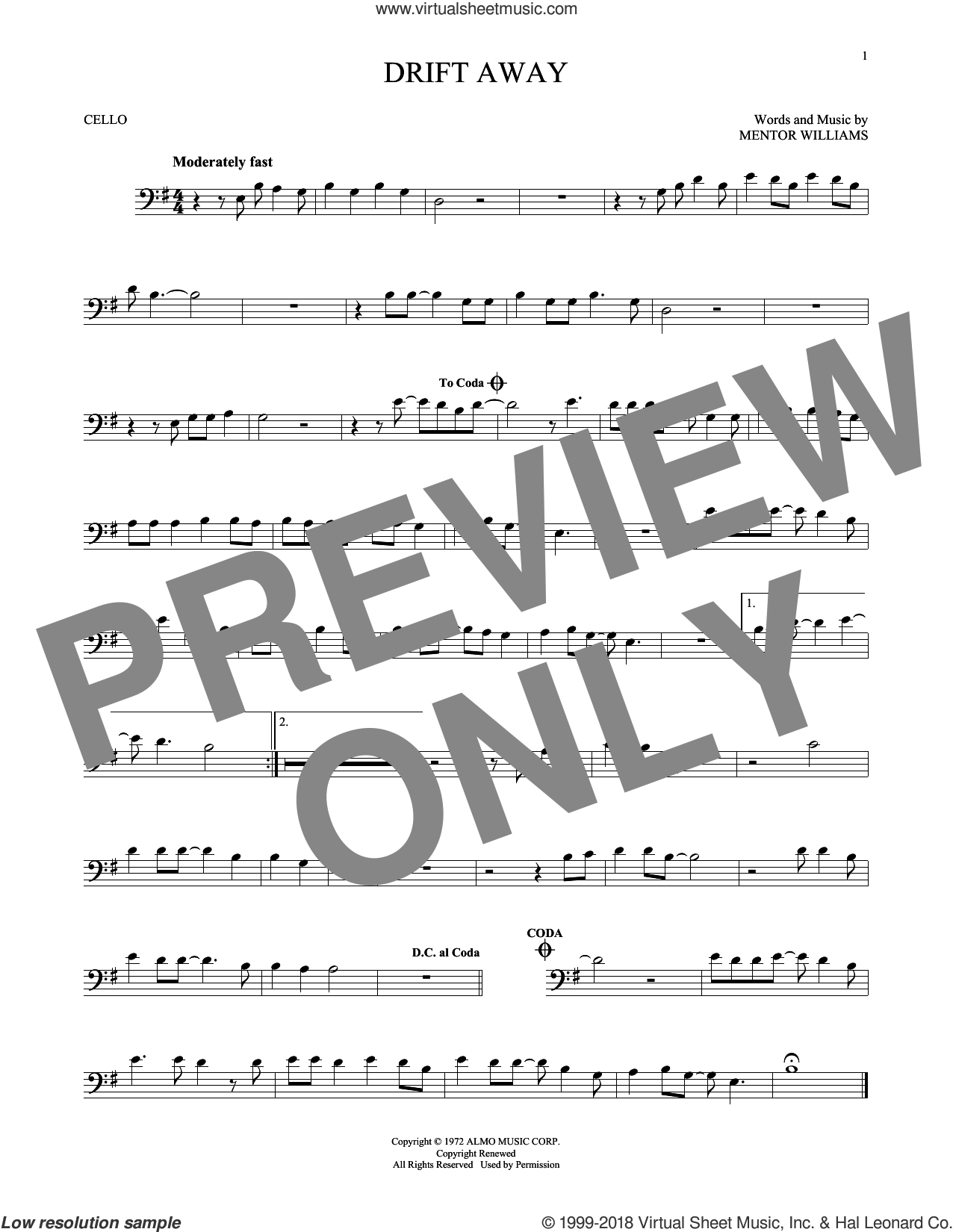 Drift Away sheet music for cello solo by Dobie Gray and Mentor Williams. Score Image Preview.