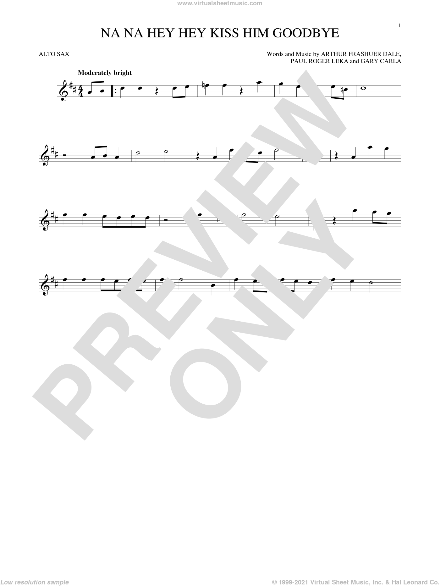 Na Na Hey Hey Kiss Him Goodbye sheet music for alto saxophone solo by Paul Leka, Steam, Dale Frashuer and Gary De Carlo. Score Image Preview.