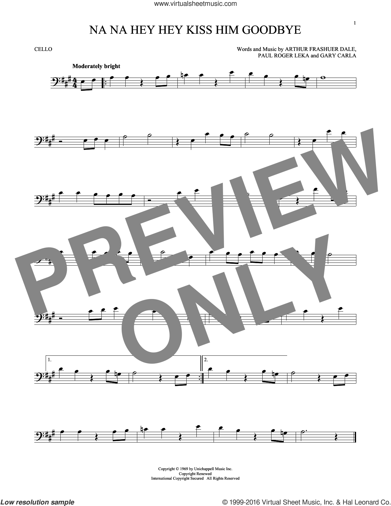 Na Na Hey Hey Kiss Him Goodbye sheet music for cello solo by Steam, Dale Frashuer, Gary De Carlo and Paul Leka, intermediate skill level