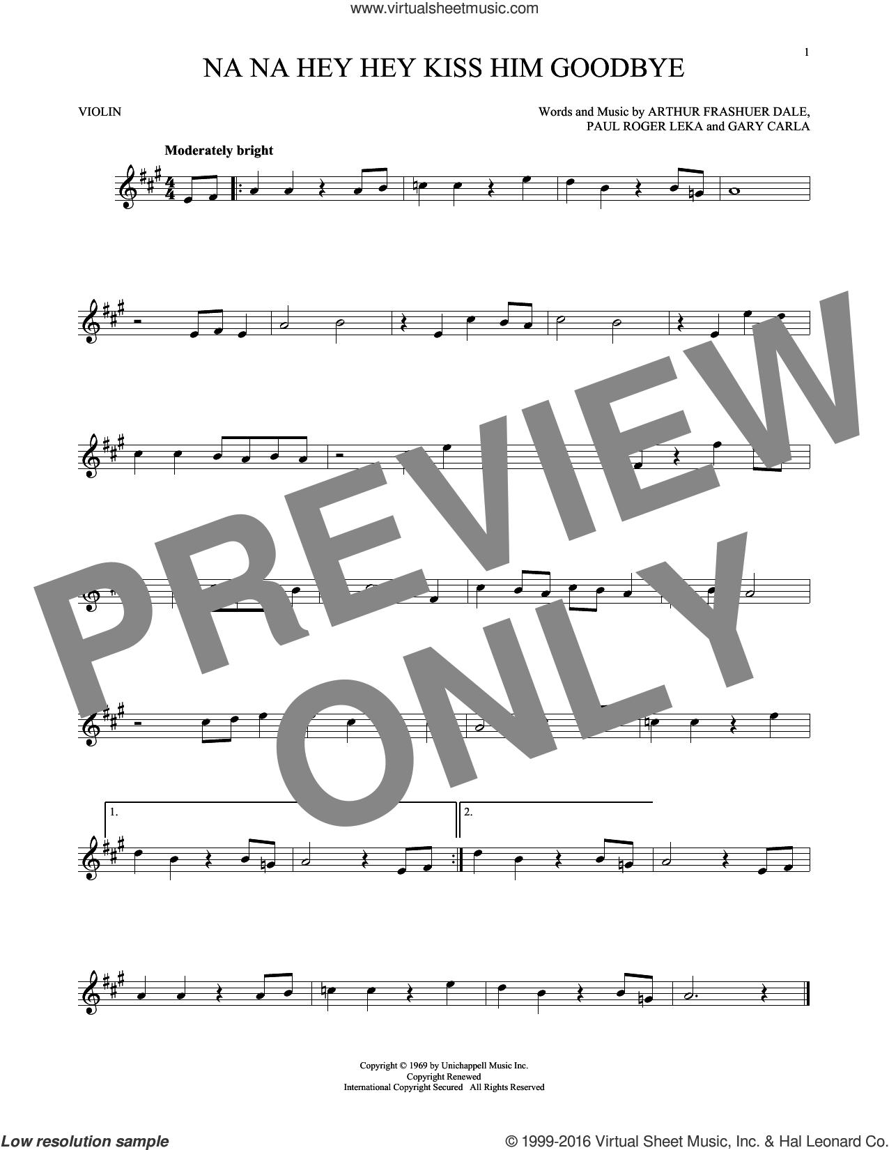 Na Na Hey Hey Kiss Him Goodbye sheet music for violin solo by Steam, Dale Frashuer, Gary De Carlo and Paul Leka, intermediate skill level