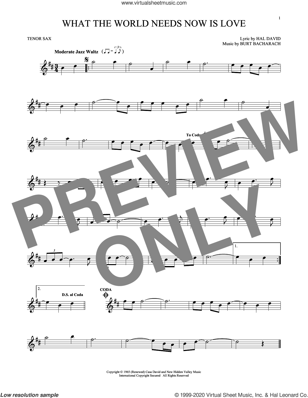What The World Needs Now Is Love sheet music for tenor saxophone solo by Bacharach & David, Jackie DeShannon, Burt Bacharach and Hal David, intermediate skill level