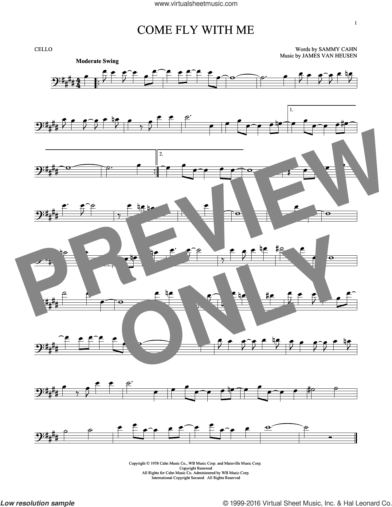 Come Fly With Me sheet music for cello solo by Sammy Cahn and Jimmy van Heusen. Score Image Preview.