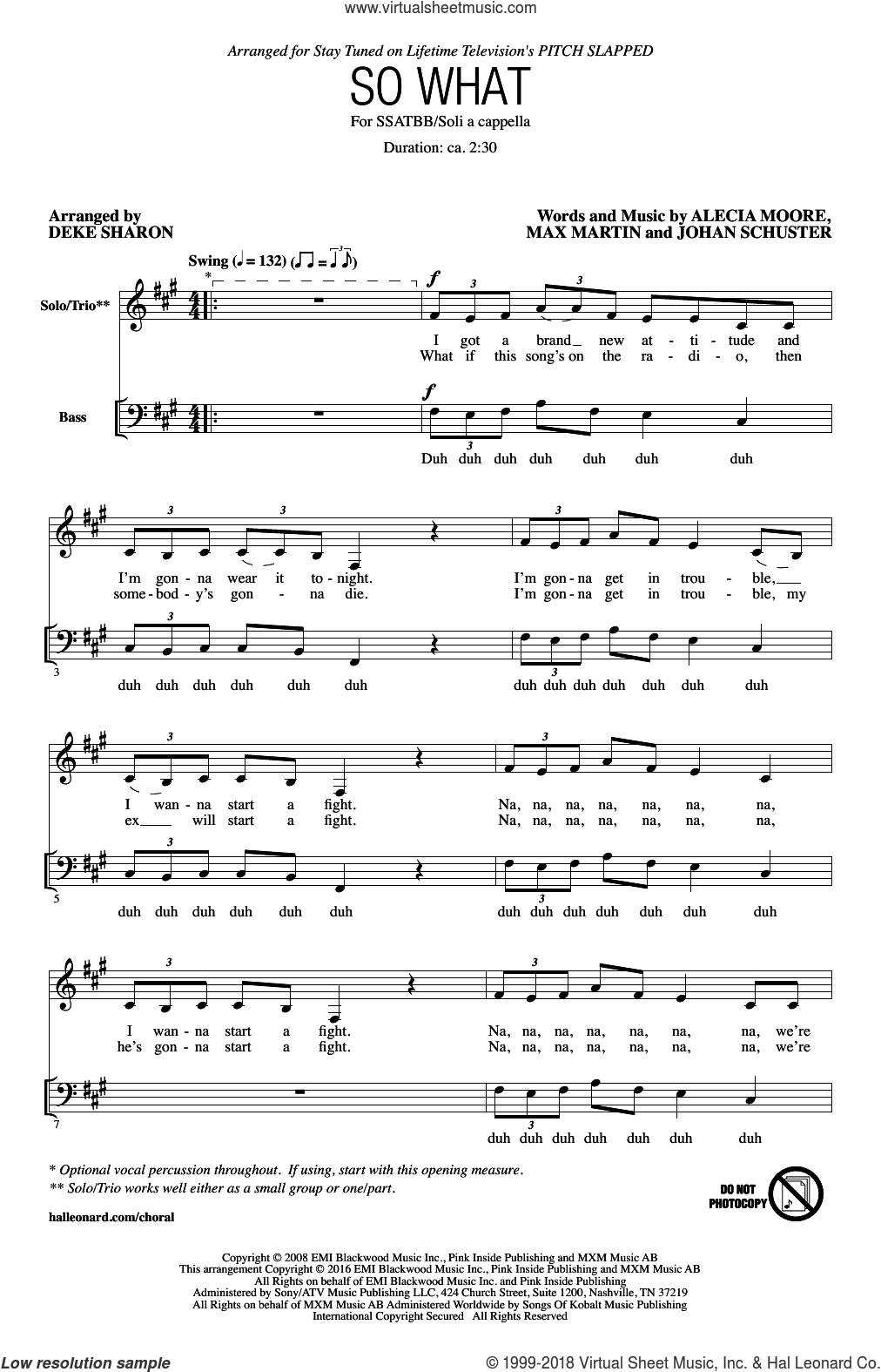 So What sheet music for choir and piano (SATB) by Max Martin, Deke Sharon, Miscellaneous, Alecia Moore and Johan Schuster. Score Image Preview.