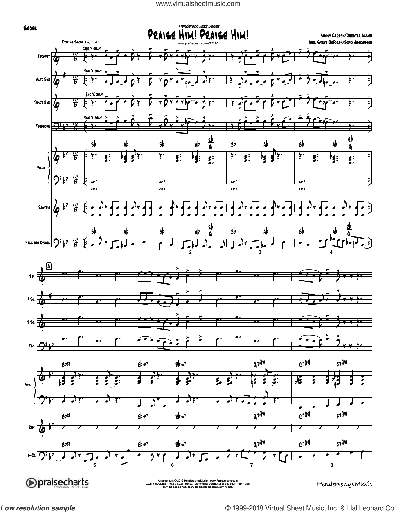 Praise Him Praise Him sheet music for concert band (orchestration, orchestration) by Brad Henderson and Fanny Crosby, intermediate orchestra. Score Image Preview.