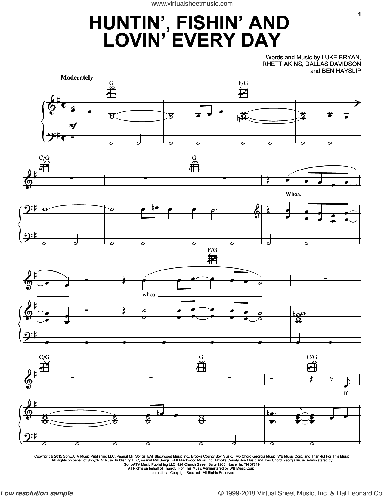 Huntin', Fishin' And Lovin' Every Day sheet music for voice, piano or guitar by Luke Bryan, Ben Hayslip, Dallas Davidson and Rhett Akins, intermediate skill level