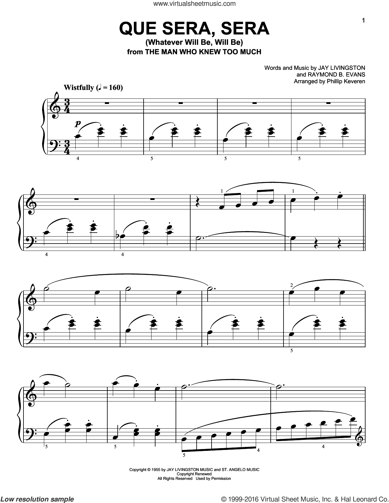 Que Sera, Sera (Whatever Will Be, Will Be) sheet music for piano solo by Jay Livingston, Phillip Keveren, Doris Day and Raymond B. Evans, easy skill level