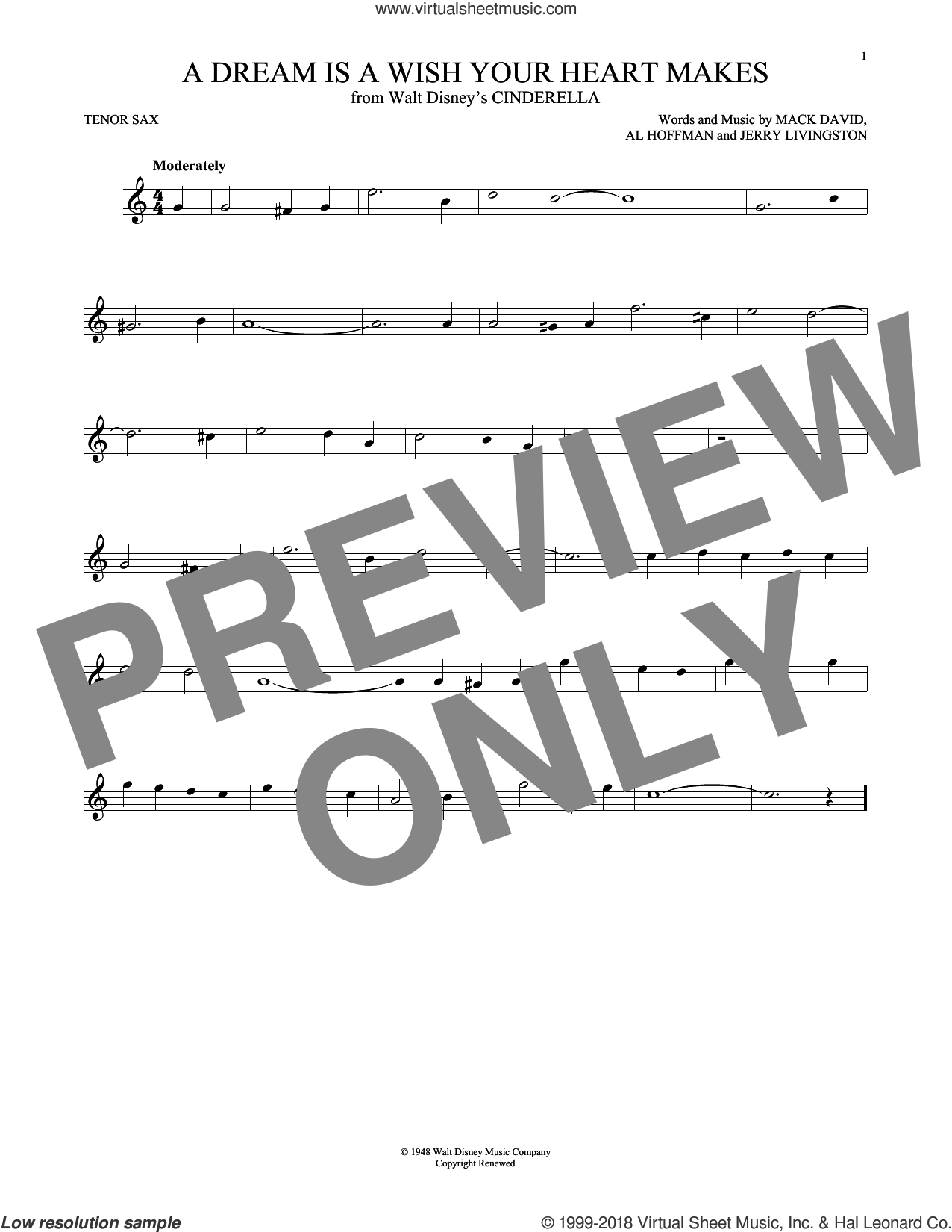 A Dream Is A Wish Your Heart Makes sheet music for tenor saxophone solo by Al Hoffman, Linda Ronstadt, Jerry Livingston, Mack David and Mack David, Al Hoffman and Jerry Livingston, intermediate. Score Image Preview.