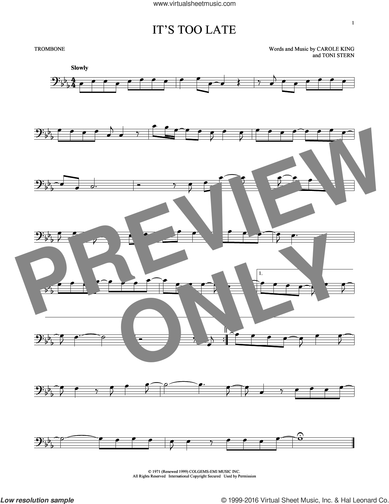 It's Too Late sheet music for trombone solo by Carole King and Gloria Estefan, intermediate trombone. Score Image Preview.