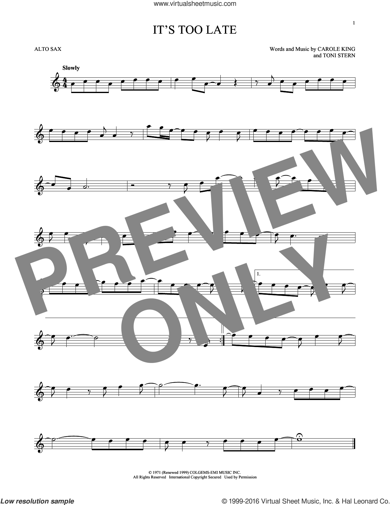 It's Too Late sheet music for alto saxophone solo by Carole King and Gloria Estefan. Score Image Preview.