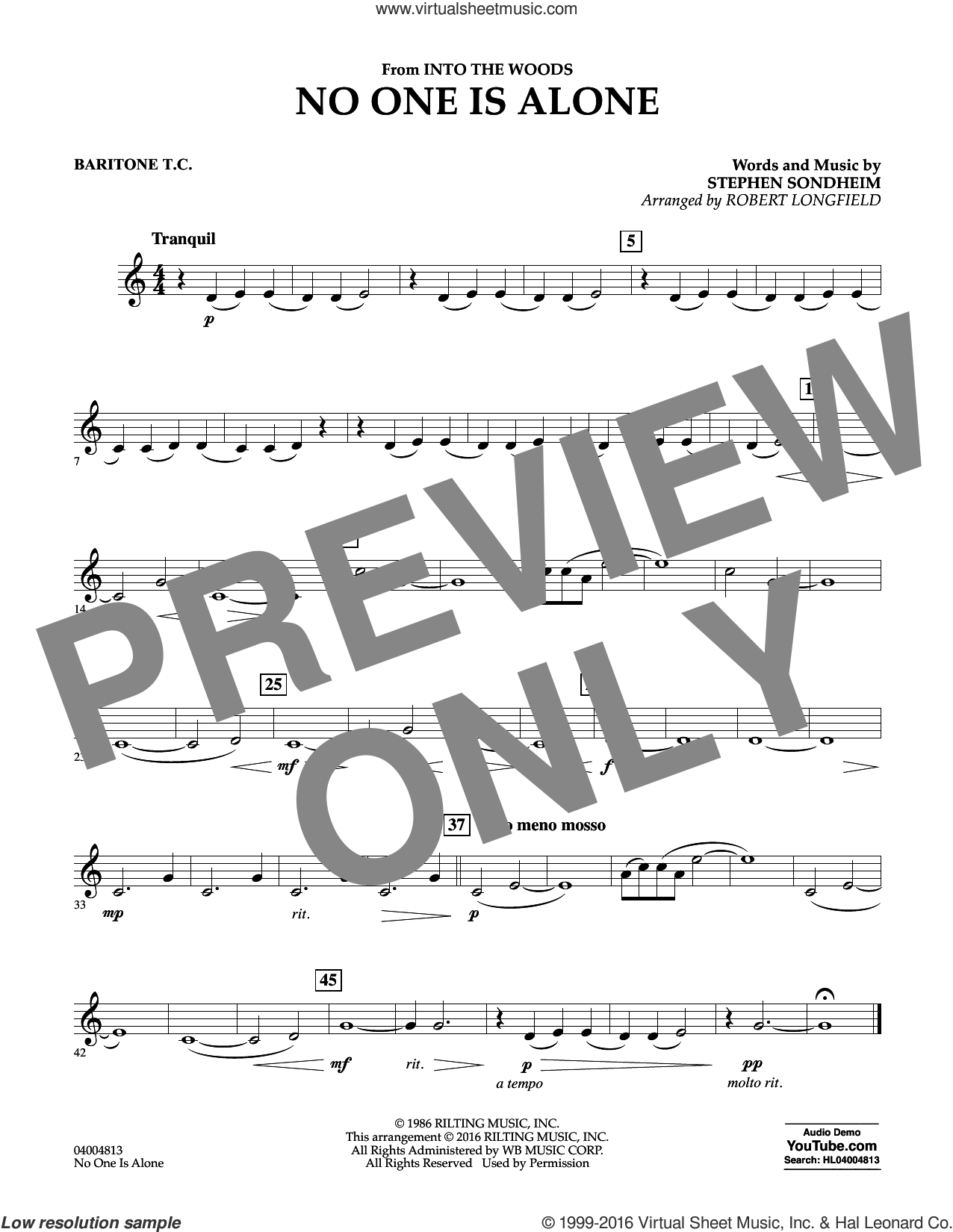 No One Is Alone sheet music for concert band (baritone t.c.) by Stephen Sondheim and Robert Longfield, intermediate concert band (baritone t.c.). Score Image Preview.