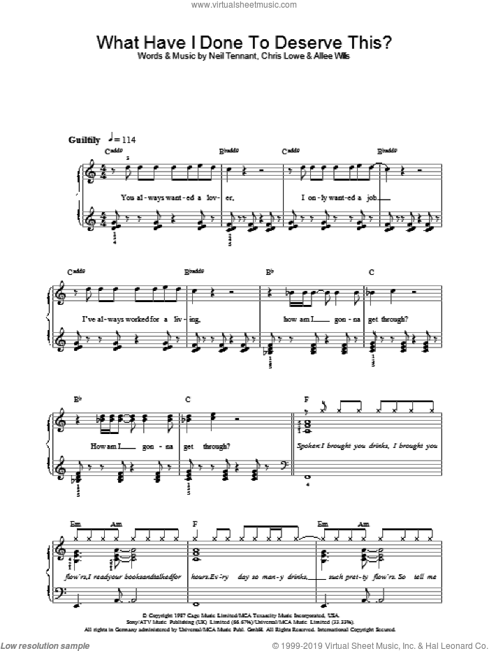 What Have I Done To Deserve This? sheet music for voice, piano or guitar by Neil Tennant, The Pet Shop Boys and Allee Willis. Score Image Preview.