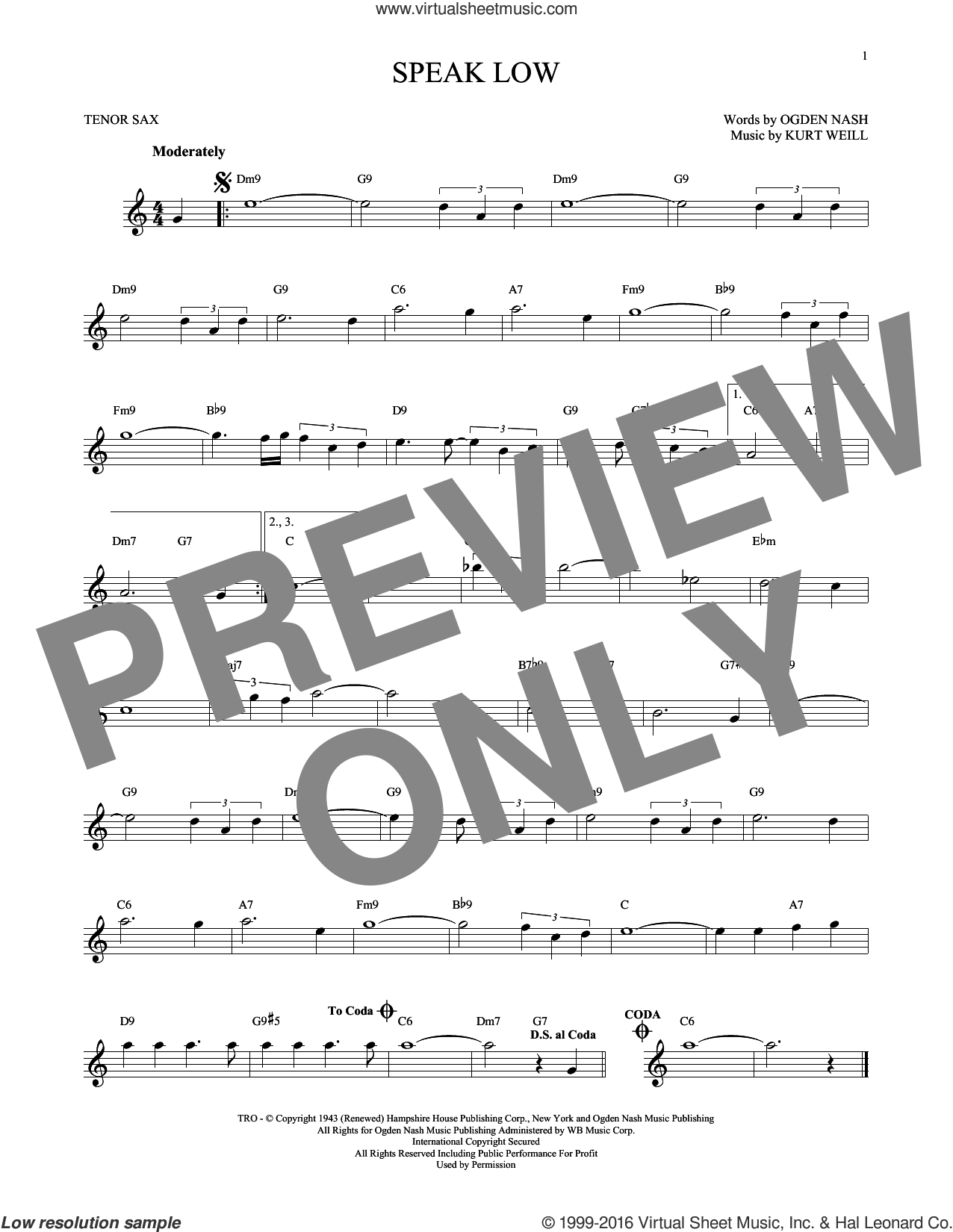 Speak Low sheet music for tenor saxophone solo by Kurt Weill and Ogden Nash, intermediate tenor saxophone. Score Image Preview.