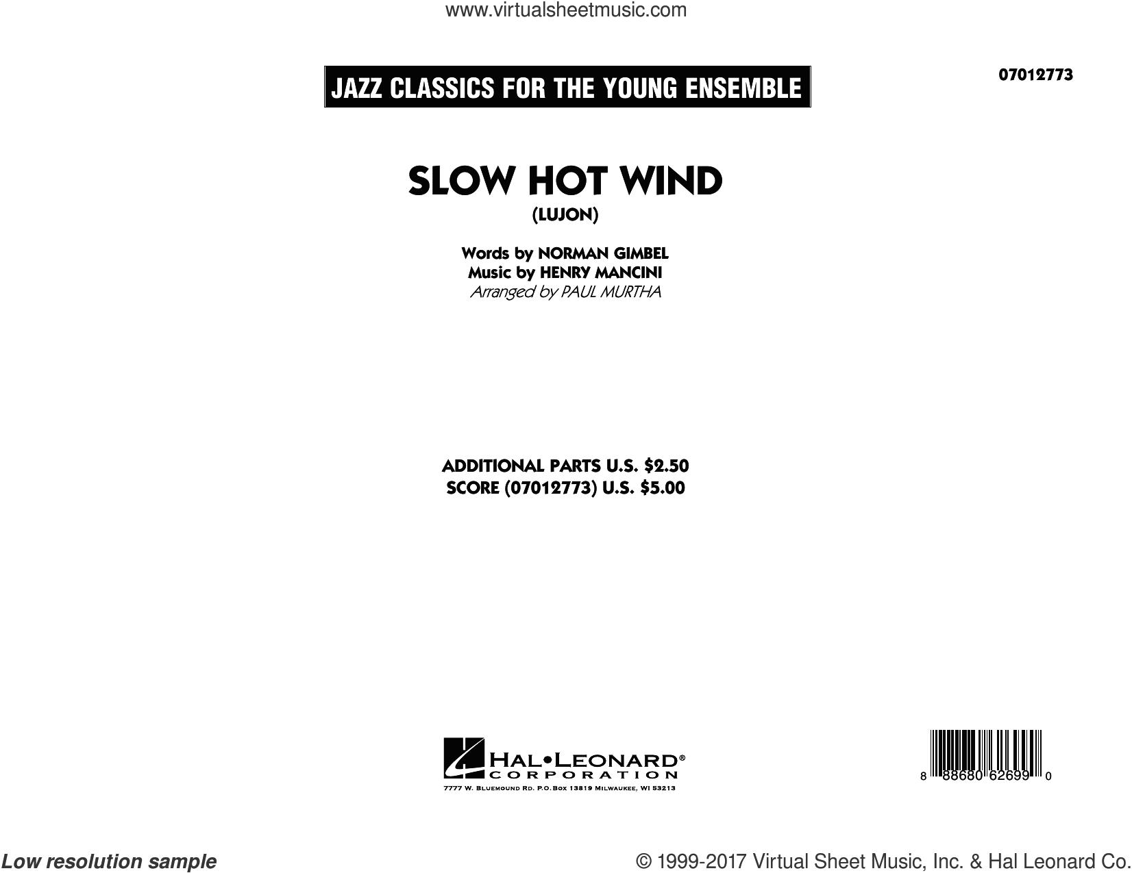 Slow Hot Wind (Lujon) (COMPLETE) sheet music for jazz band by Henry Mancini, Norman Gimbel and Paul Murtha, intermediate skill level