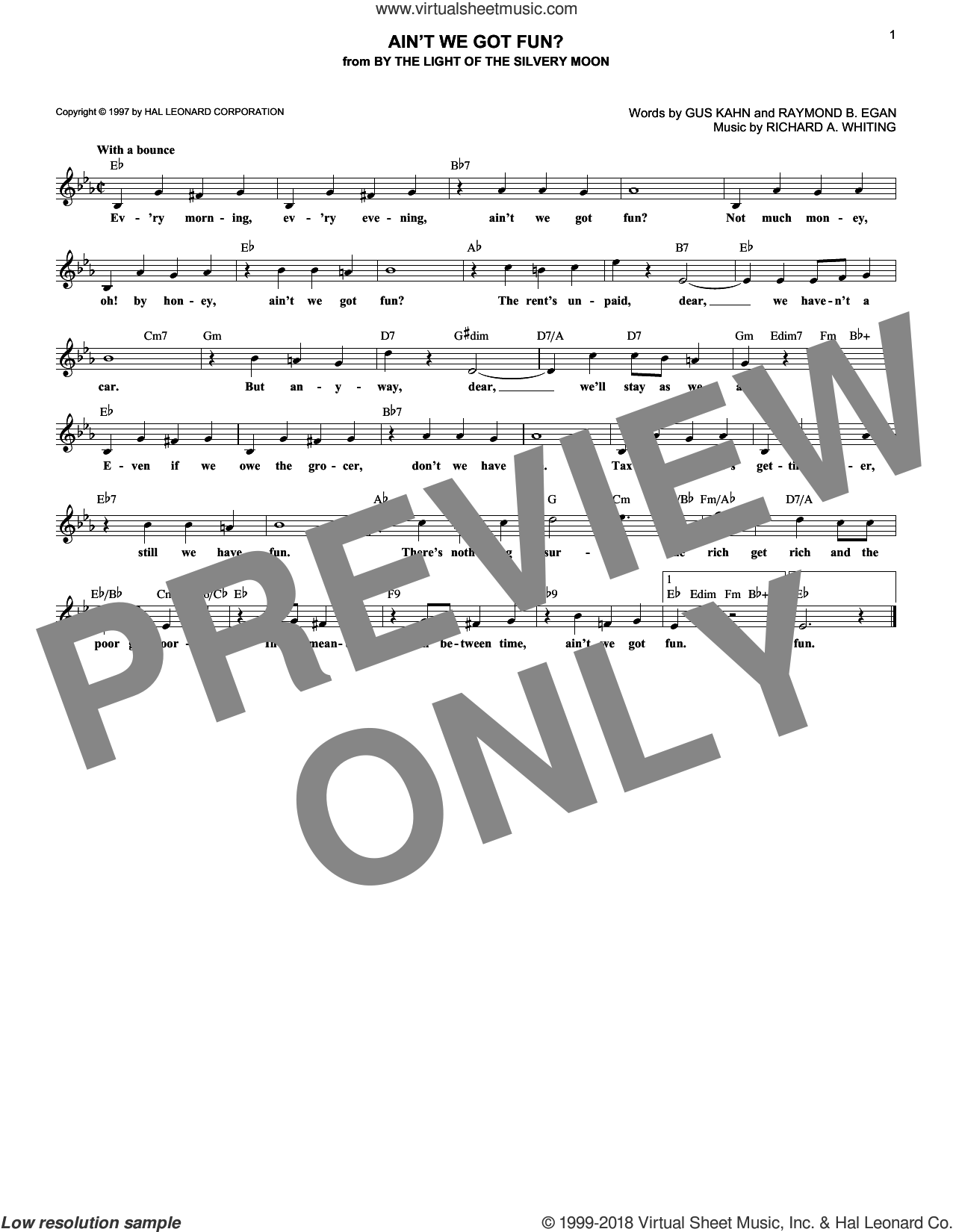 Ain't We Got Fun? sheet music for voice and other instruments (fake book) by Gus Kahn, Ruth Roye, Van and Schenck, Raymond B. Egan and Richard A. Whiting, intermediate skill level