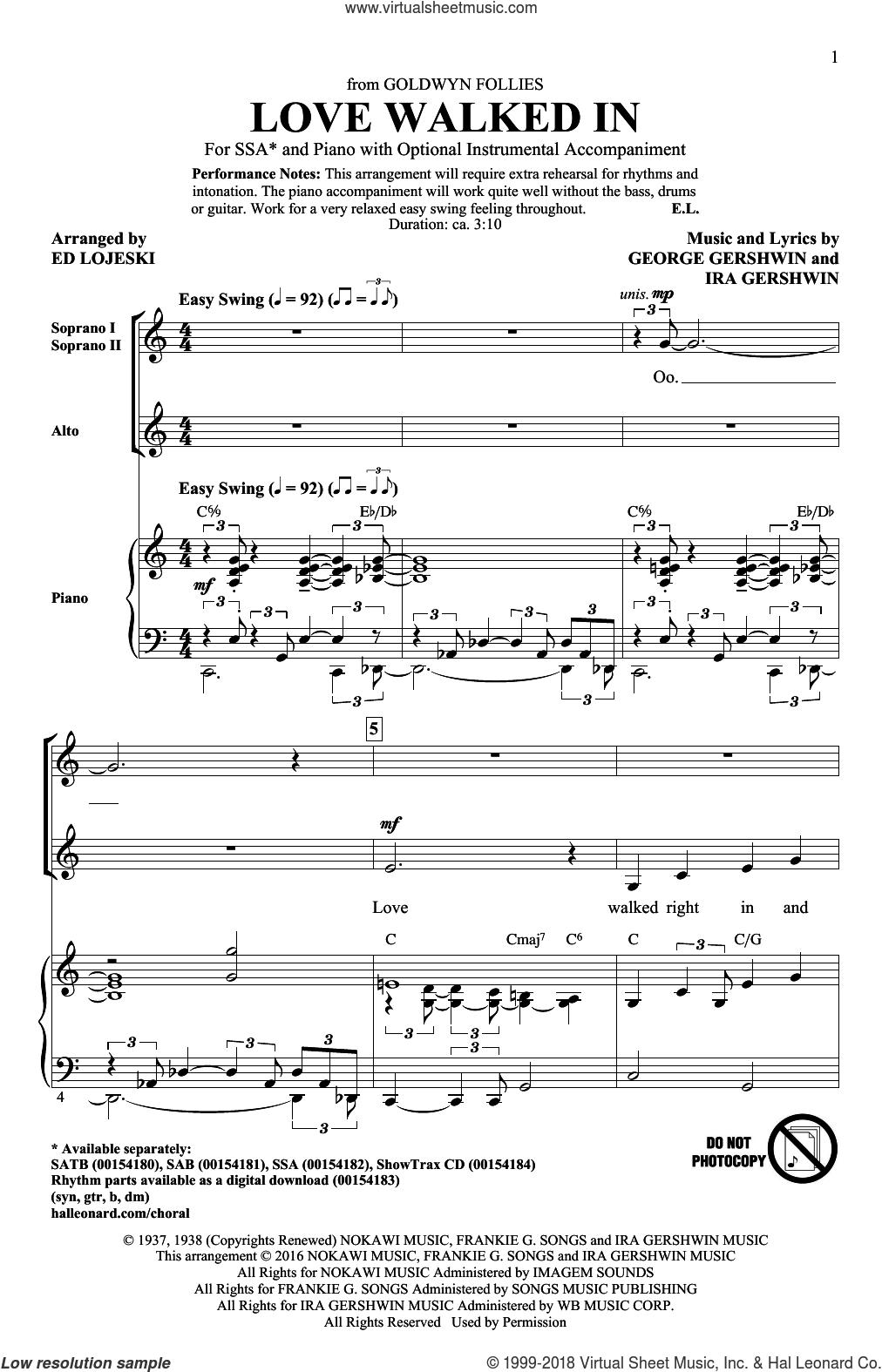Love Walked In sheet music for choir (SSA: soprano, alto) by George Gershwin, Ed Lojeski and Ira Gershwin, intermediate skill level