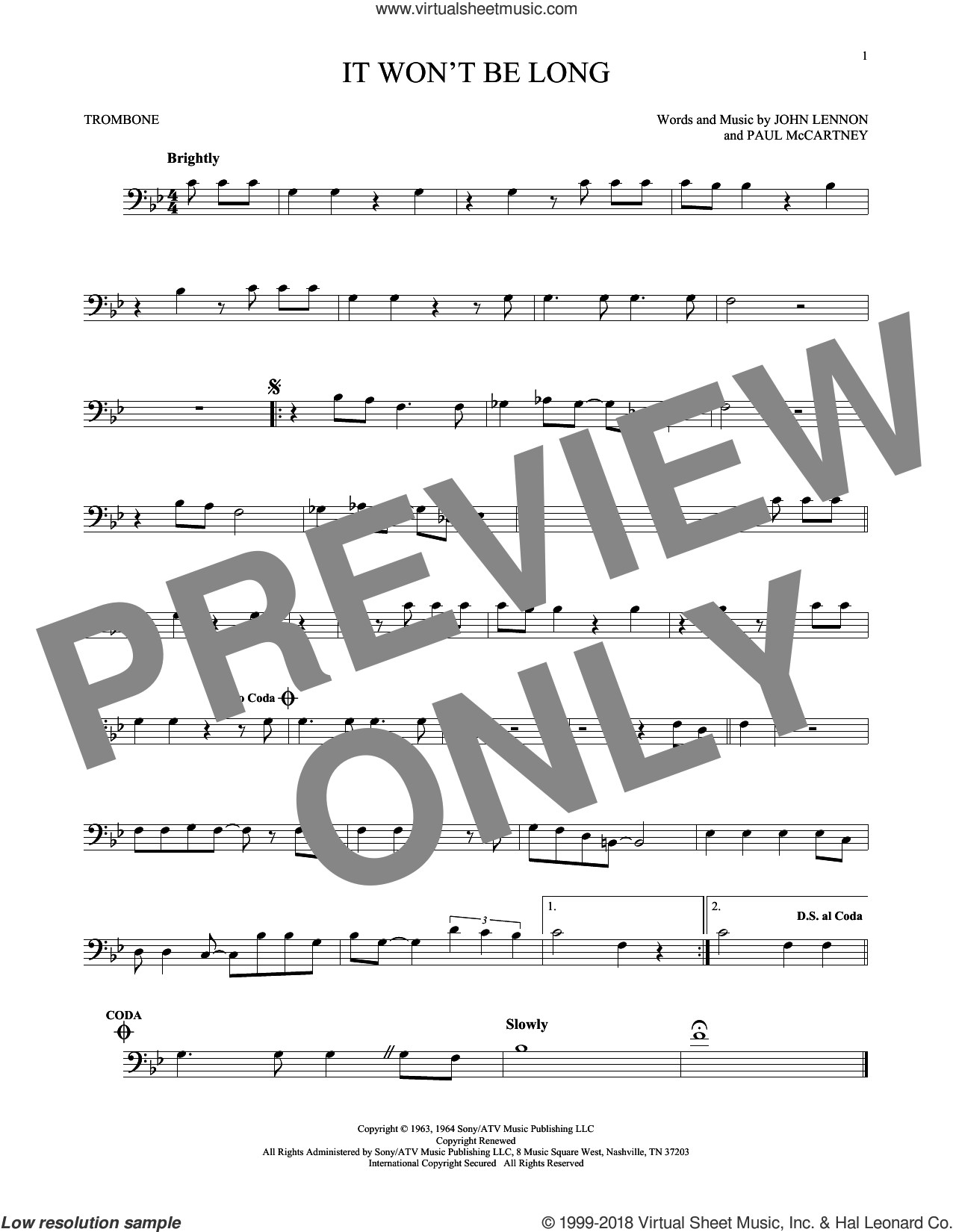 It Won't Be Long sheet music for trombone solo by Paul McCartney, The Beatles and John Lennon. Score Image Preview.