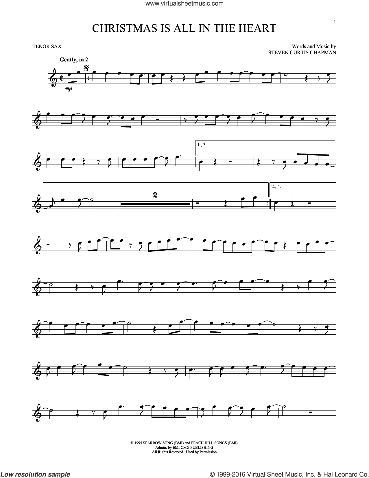 Christmas Is All In The Heart sheet music for tenor saxophone solo by Steven Curtis Chapman, intermediate skill level