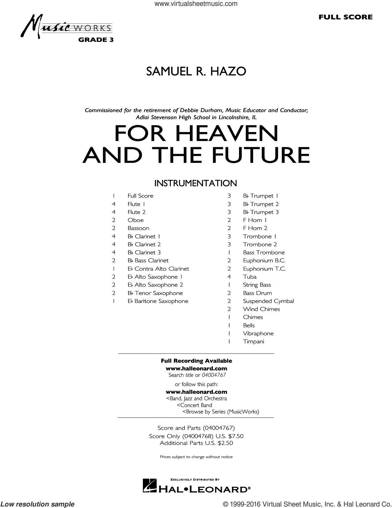 For Heaven and the Future sheet music for concert band (full score) by Samuel R. Hazo, intermediate concert band (full score). Score Image Preview.