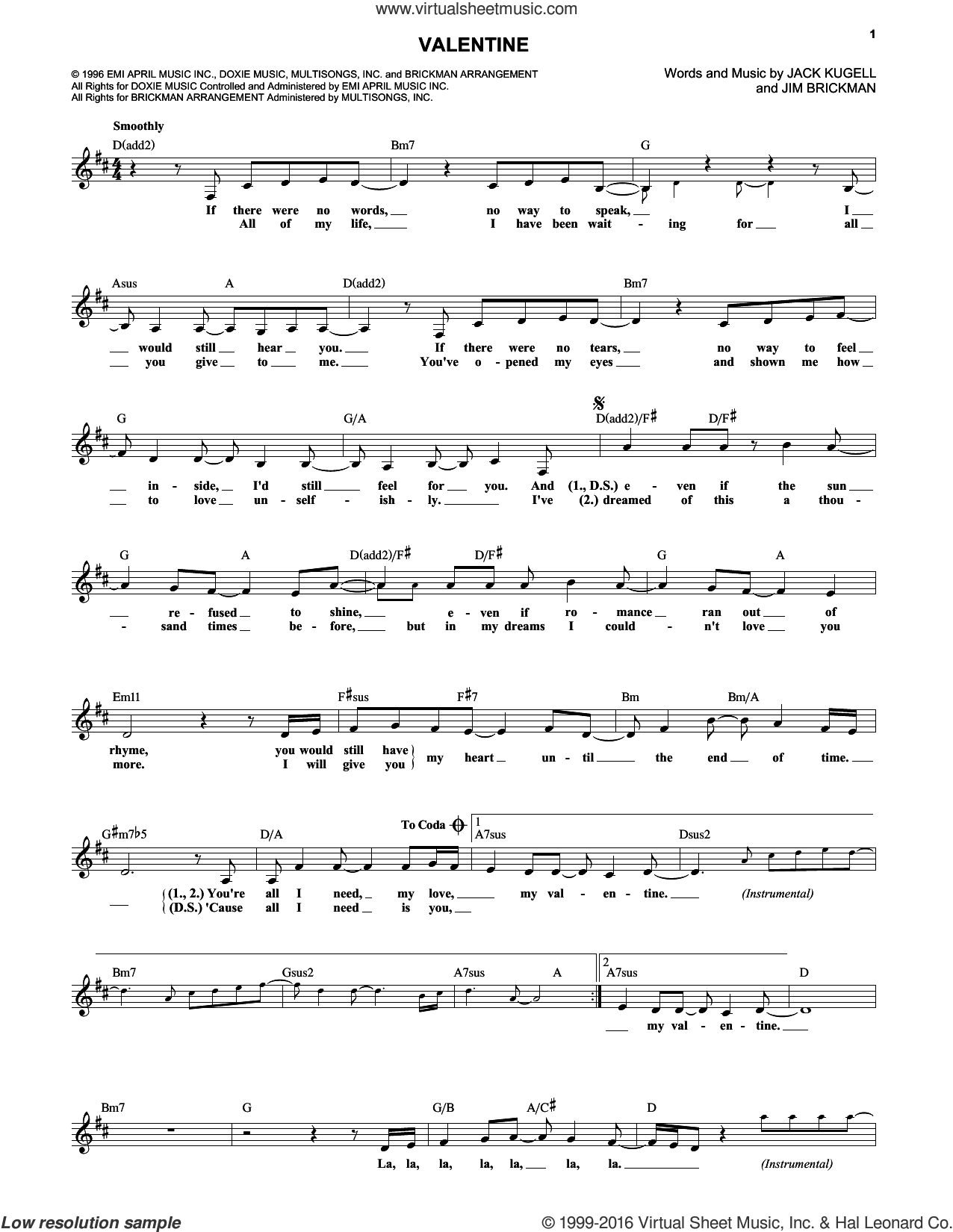 Valentine sheet music for voice and other instruments (fake book) by Jim Brickman with Martina McBride, Jack Kugell and Jim Brickman. Score Image Preview.