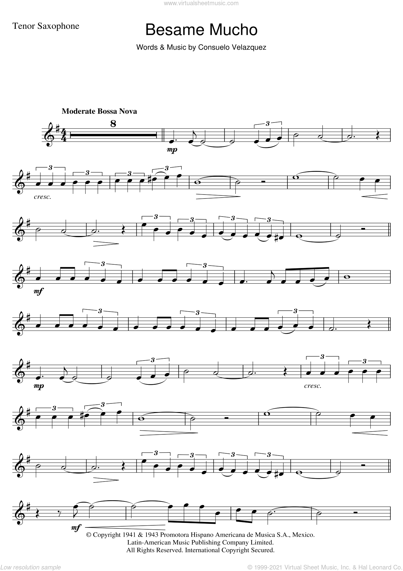 Besame Mucho (Kiss Me Much) sheet music for tenor saxophone solo by Consuelo Velazquez and Diana Krall, intermediate skill level