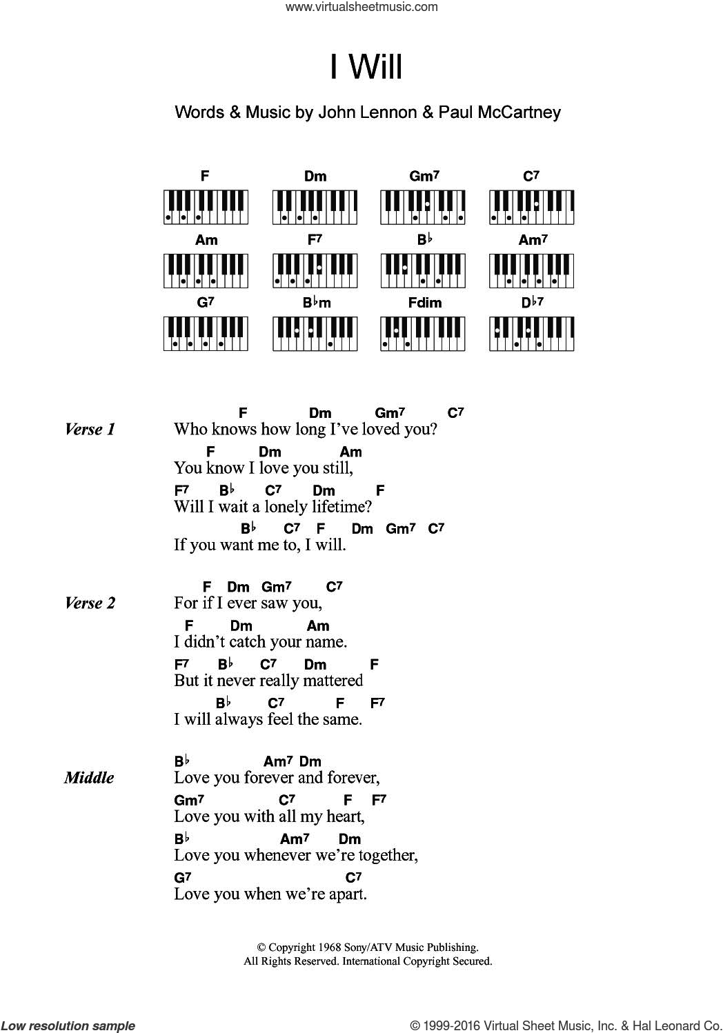 I Will sheet music for piano solo (chords, lyrics, melody) by The Beatles, John Lennon and Paul McCartney, intermediate piano (chords, lyrics, melody). Score Image Preview.