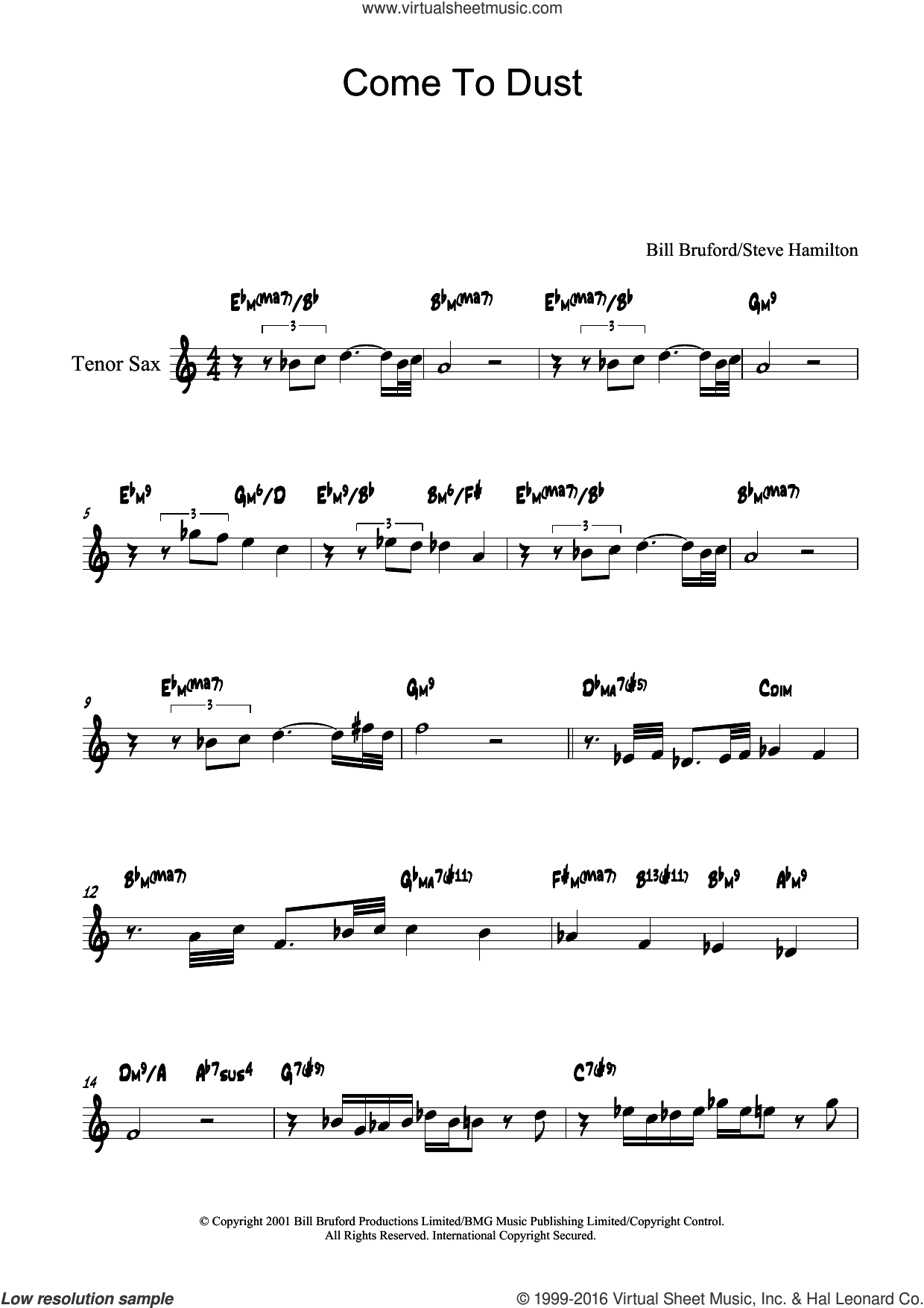 Come To Dust sheet music for tenor saxophone solo by Bill Bruford and Steve Hamilton, intermediate skill level