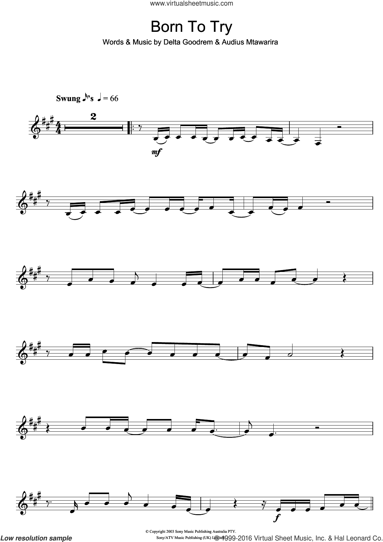 Born To Try sheet music for clarinet solo by Audius Mtawarira and Delta Goodrem. Score Image Preview.