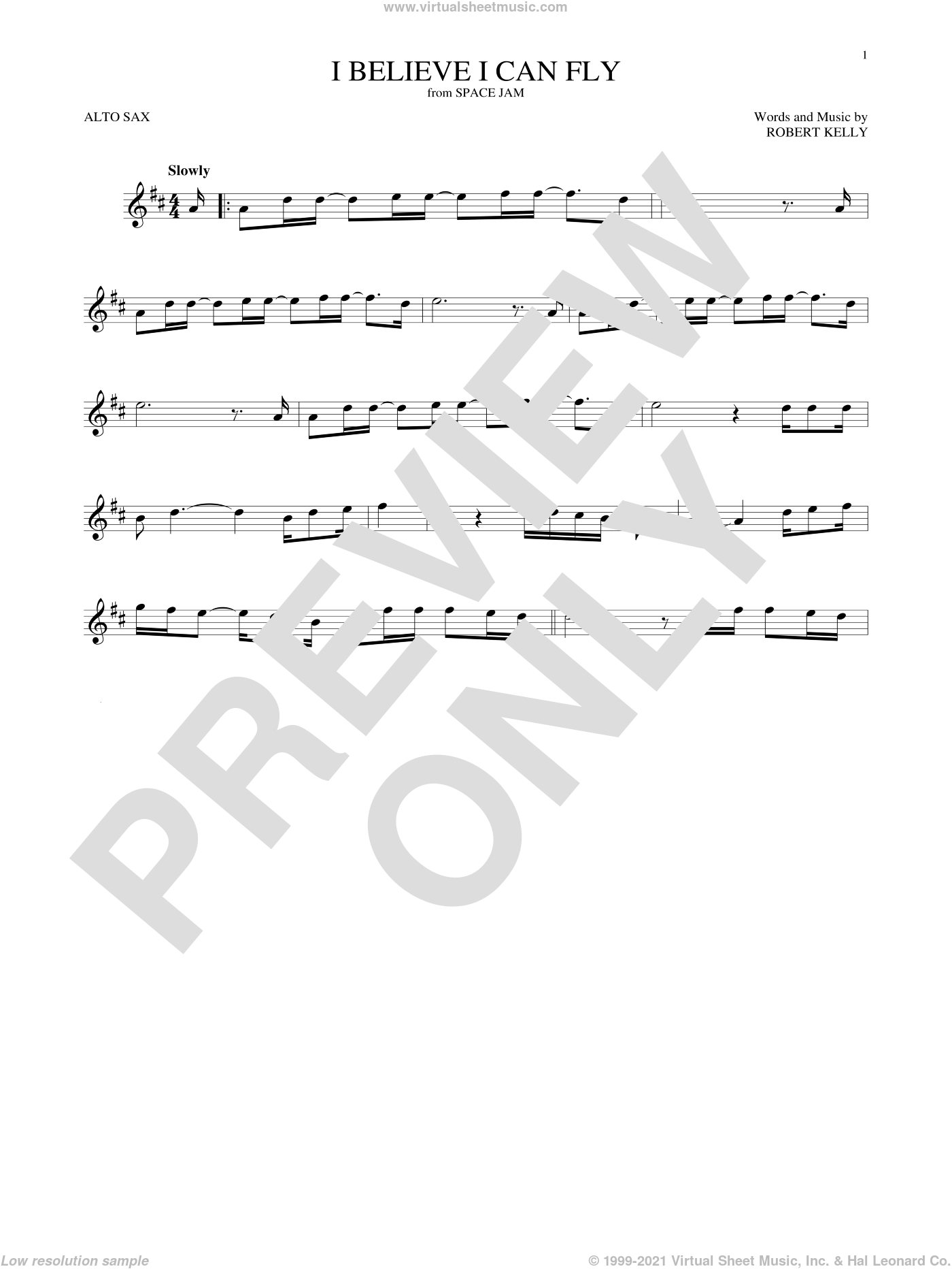 I Believe I Can Fly sheet music for alto saxophone solo by Robert Kelly and Jermaine Paul, intermediate skill level