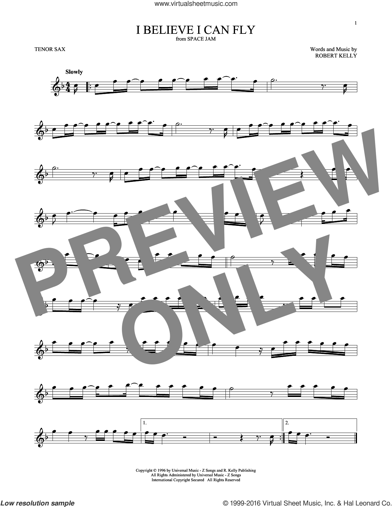 I Believe I Can Fly sheet music for tenor saxophone solo by Robert Kelly and Jermaine Paul, intermediate skill level