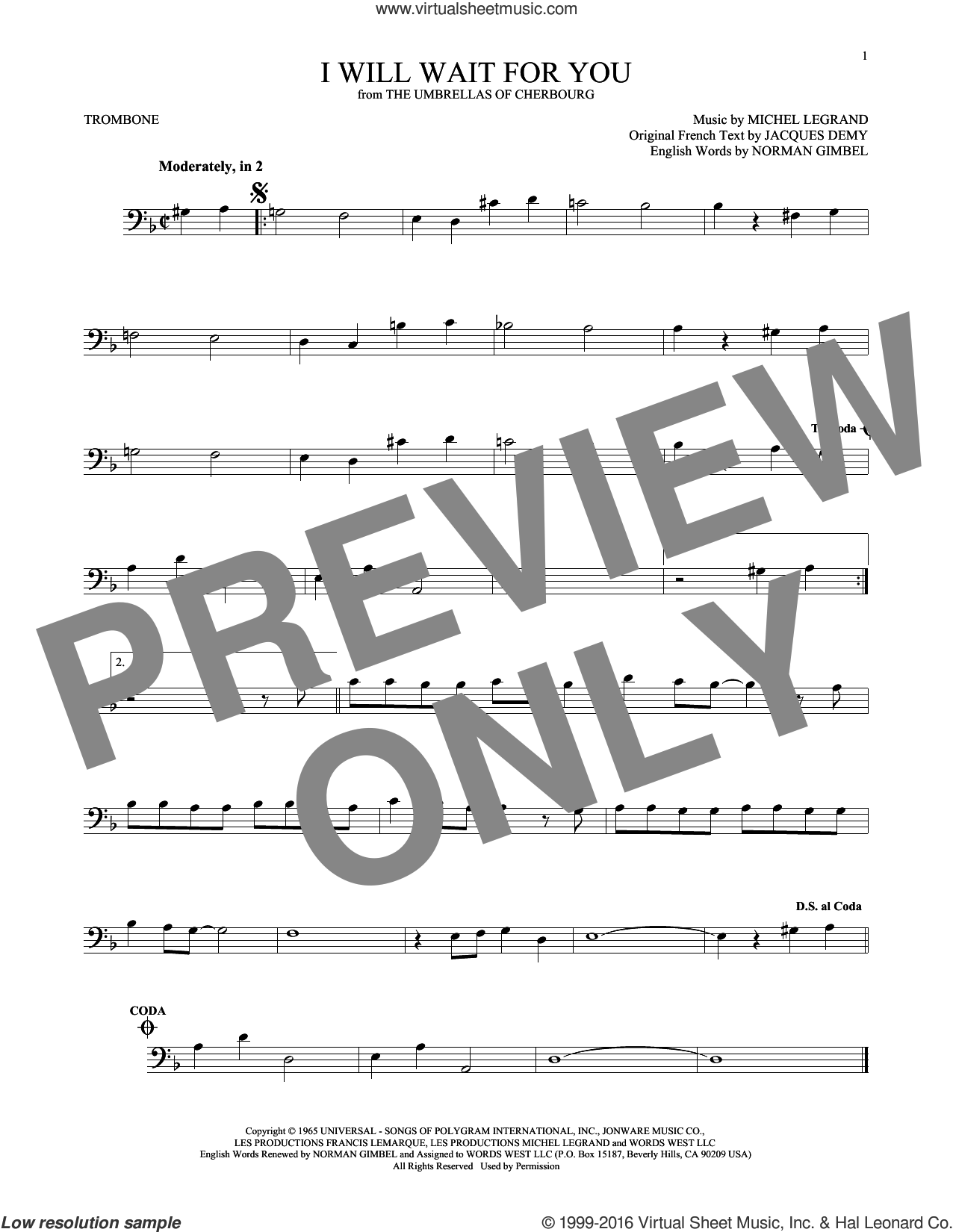 I Will Wait For You sheet music for trombone solo by Michel Legrand, Jacques Demy and Norman Gimbel, intermediate. Score Image Preview.