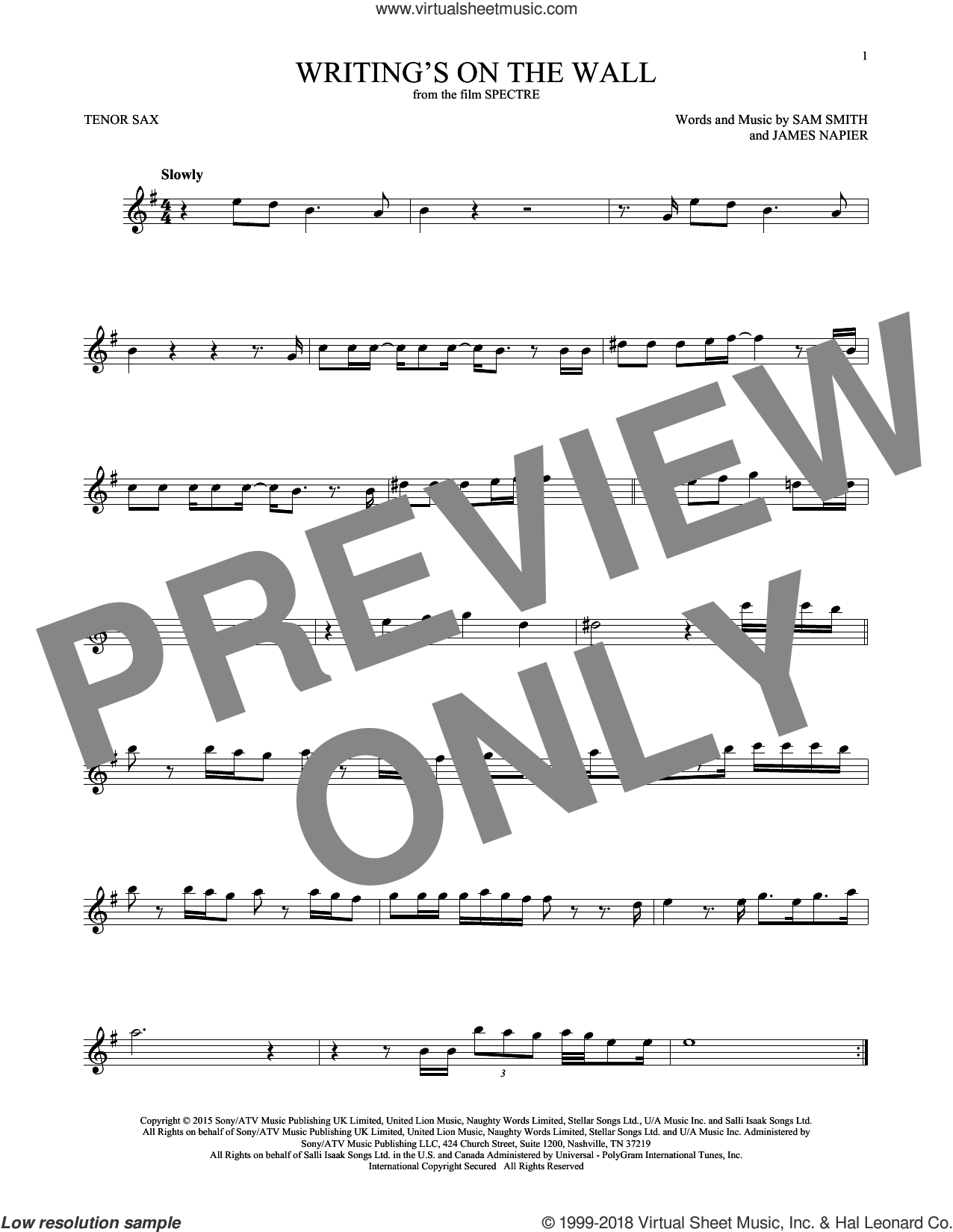 Writing's On The Wall sheet music for tenor saxophone solo ( Sax) by Sam Smith and James Napier, intermediate tenor saxophone ( Sax)