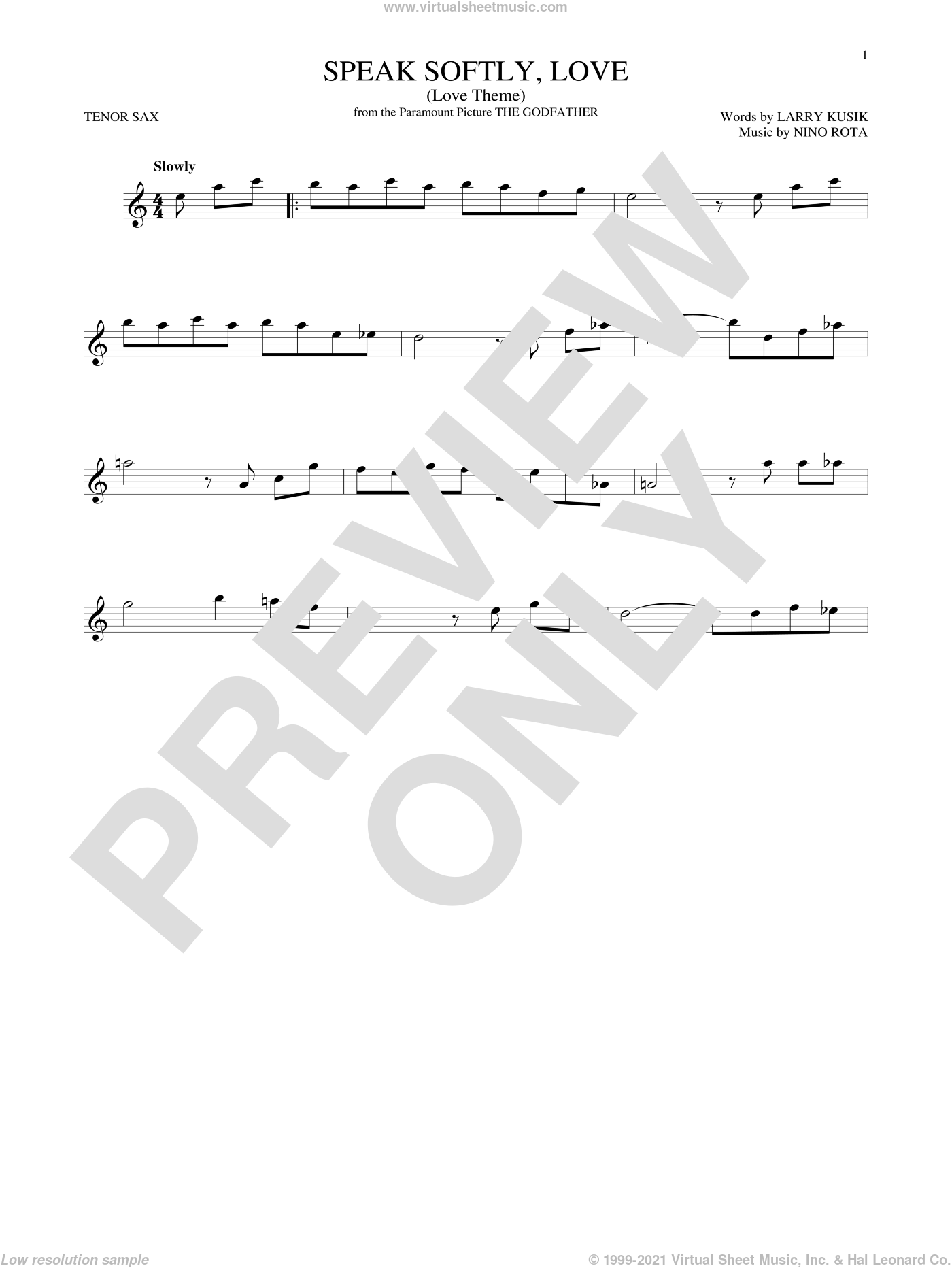 Speak Softly, Love (Love Theme) sheet music for tenor saxophone solo ( Sax) by Nino Rota, Andy Williams and Larry Kusik. Score Image Preview.