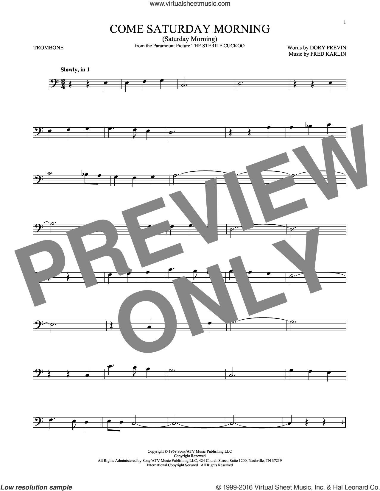 Come Saturday Morning (Saturday Morning) sheet music for trombone solo by Dory Previn and Fred Karlin, intermediate skill level