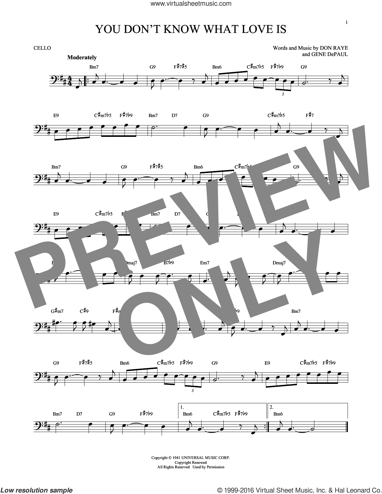 You Don't Know What Love Is sheet music for cello solo by Don Raye, Carol Bruce and Gene DePaul, intermediate skill level