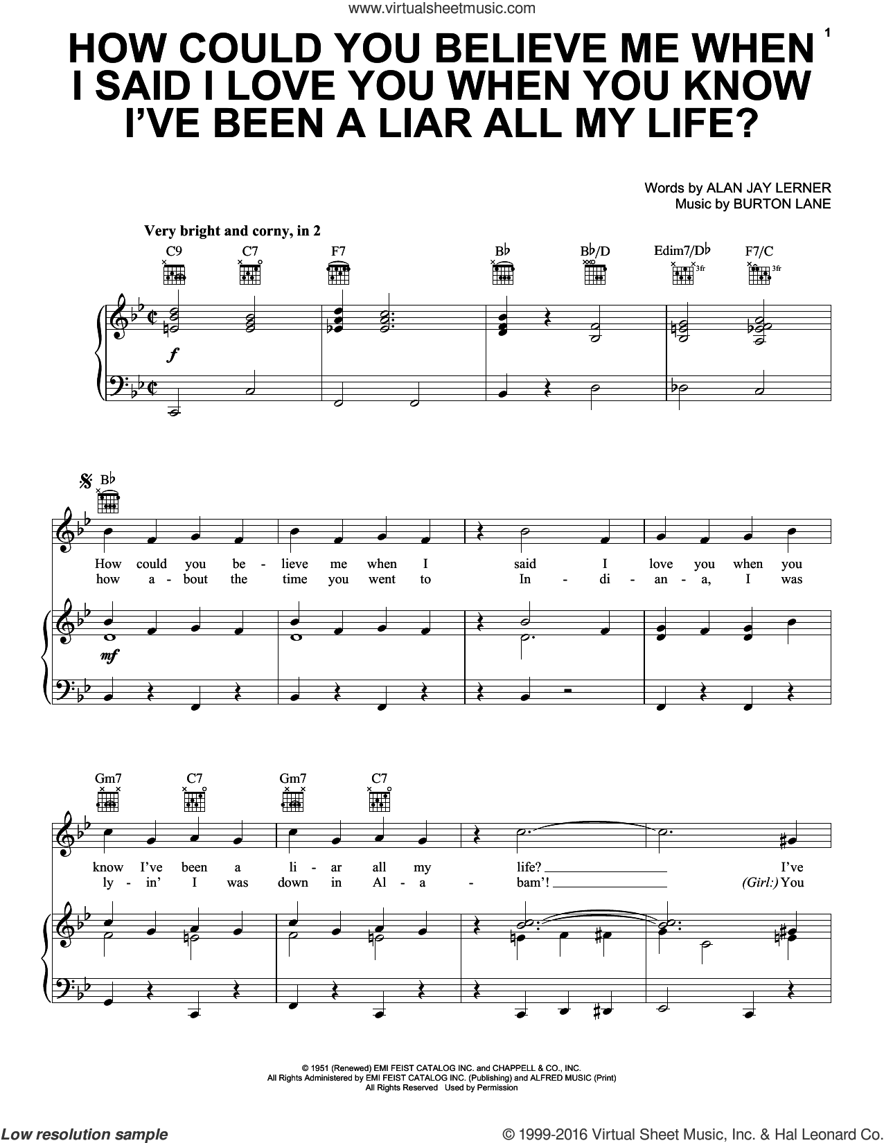 How Could You Believe Me When I Said I Love You When You Know I've Been A Liar All My Life? sheet music for voice, piano or guitar by Alan Jay Lerner and Burton Lane, intermediate skill level