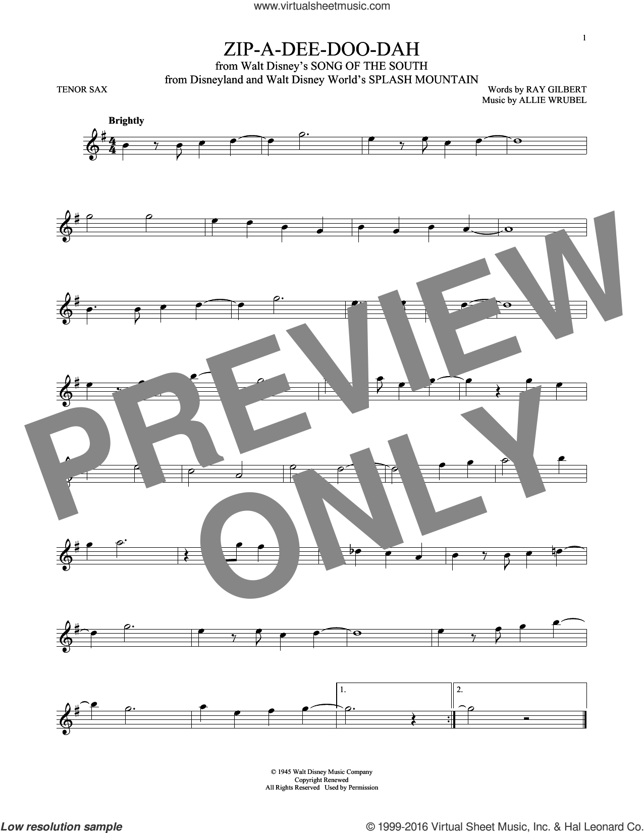 Zip-A-Dee-Doo-Dah sheet music for tenor saxophone solo by Ray Gilbert and Allie Wrubel, intermediate tenor saxophone. Score Image Preview.