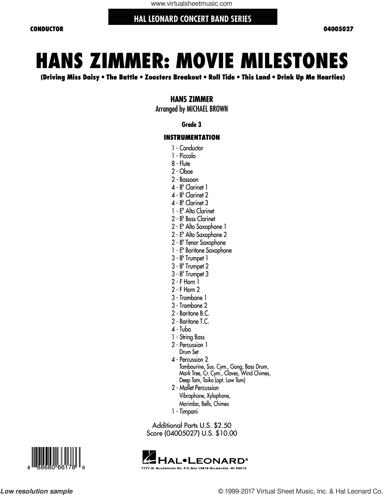 Hans Zimmer: Movie Milestones (COMPLETE) sheet music for concert band by Michael Brown and Hans Zimmer, intermediate. Score Image Preview.