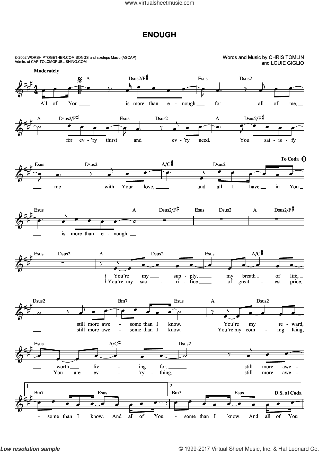 Enough sheet music for voice and other instruments (fake book) by Louie Giglio, Jeremy Camp and Chris Tomlin. Score Image Preview.