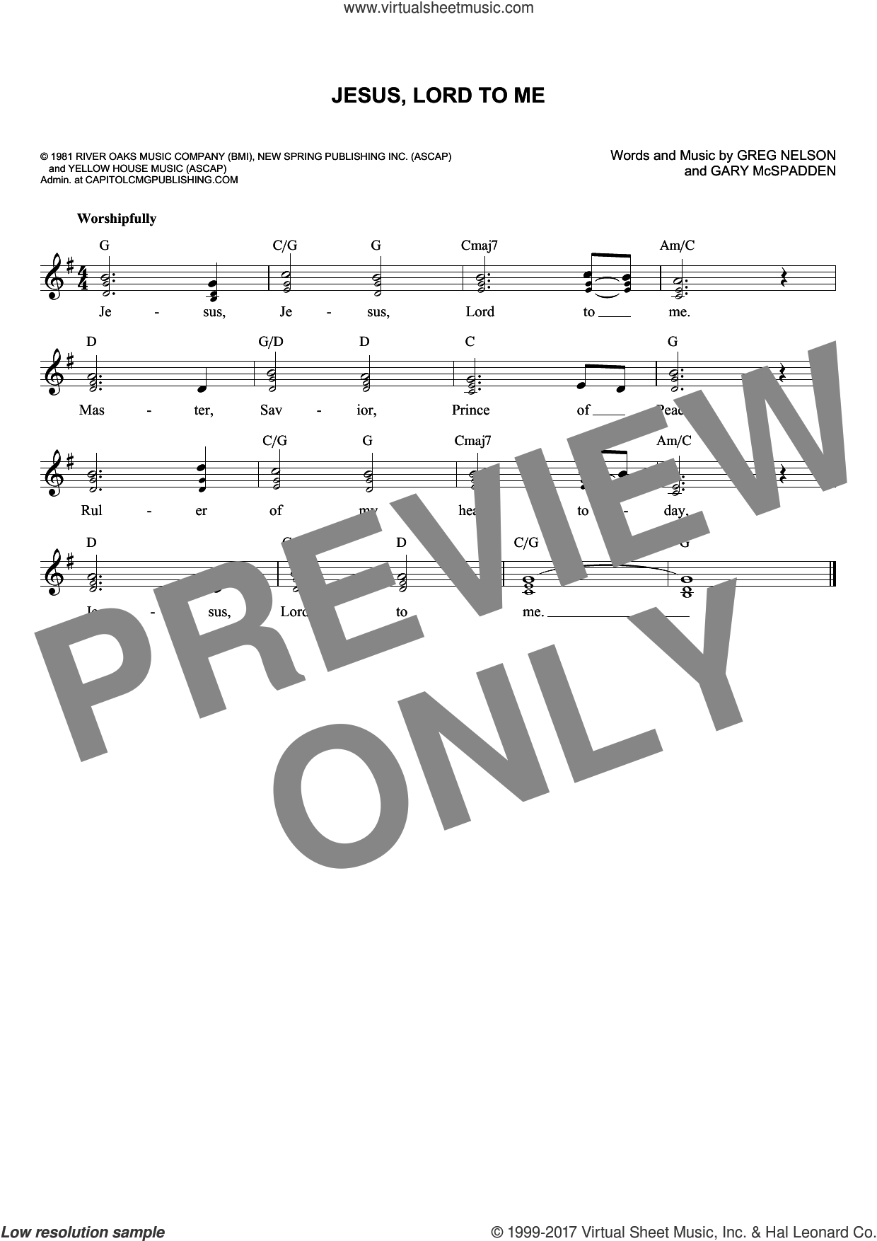 Jesus, Lord To Me sheet music for voice and other instruments (fake book) by Gary McSpadden and Greg Nelson, intermediate. Score Image Preview.