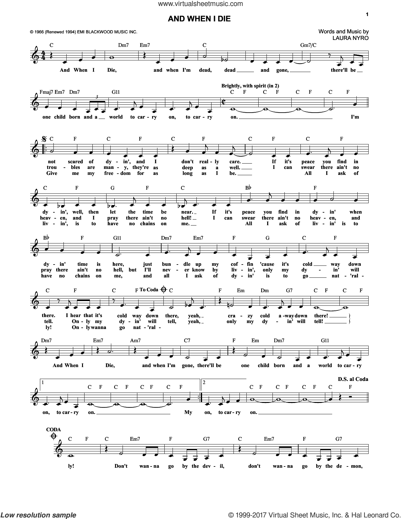 And When I Die sheet music for voice and other instruments (fake book) by Peter, Paul & Mary, Blood, Sweat & Tears and Laura Nyro. Score Image Preview.