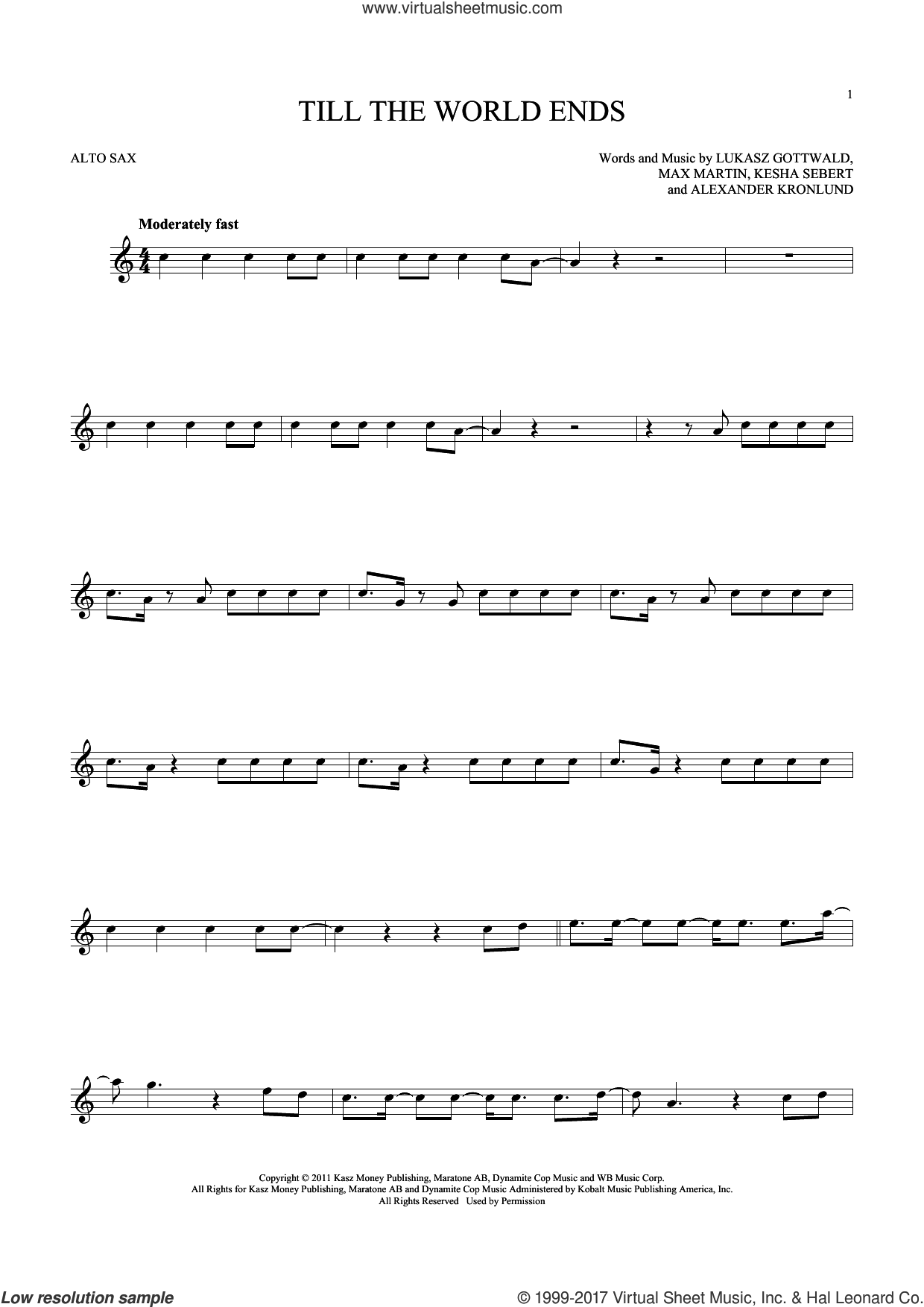 Till The World Ends sheet music for alto saxophone solo ( Sax) by Max Martin, Britney Spears, Alexander Kronlund, Kesha Sebert and Lukasz Gottwald. Score Image Preview.