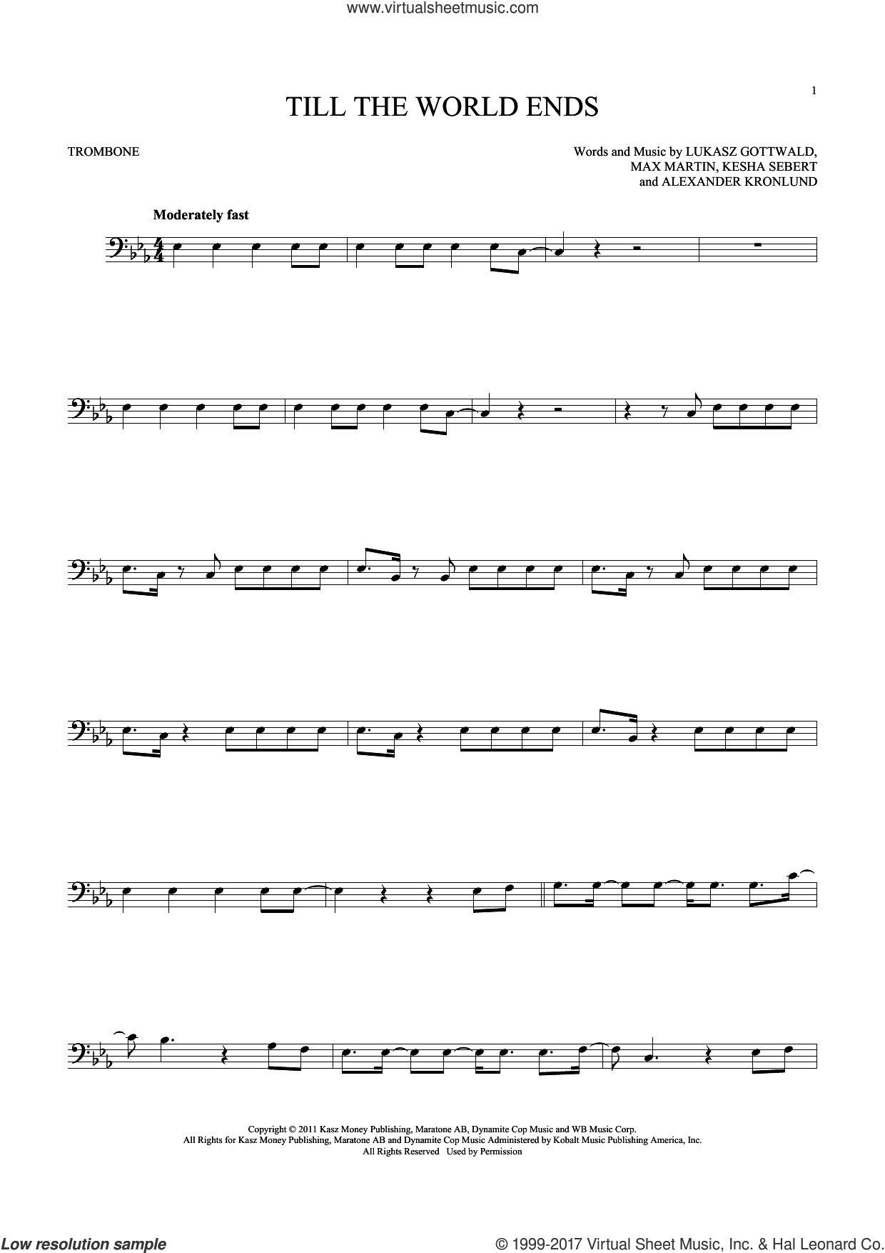 Till The World Ends sheet music for trombone solo by Britney Spears, Alexander Kronlund, Kesha Sebert, Lukasz Gottwald and Max Martin, intermediate skill level