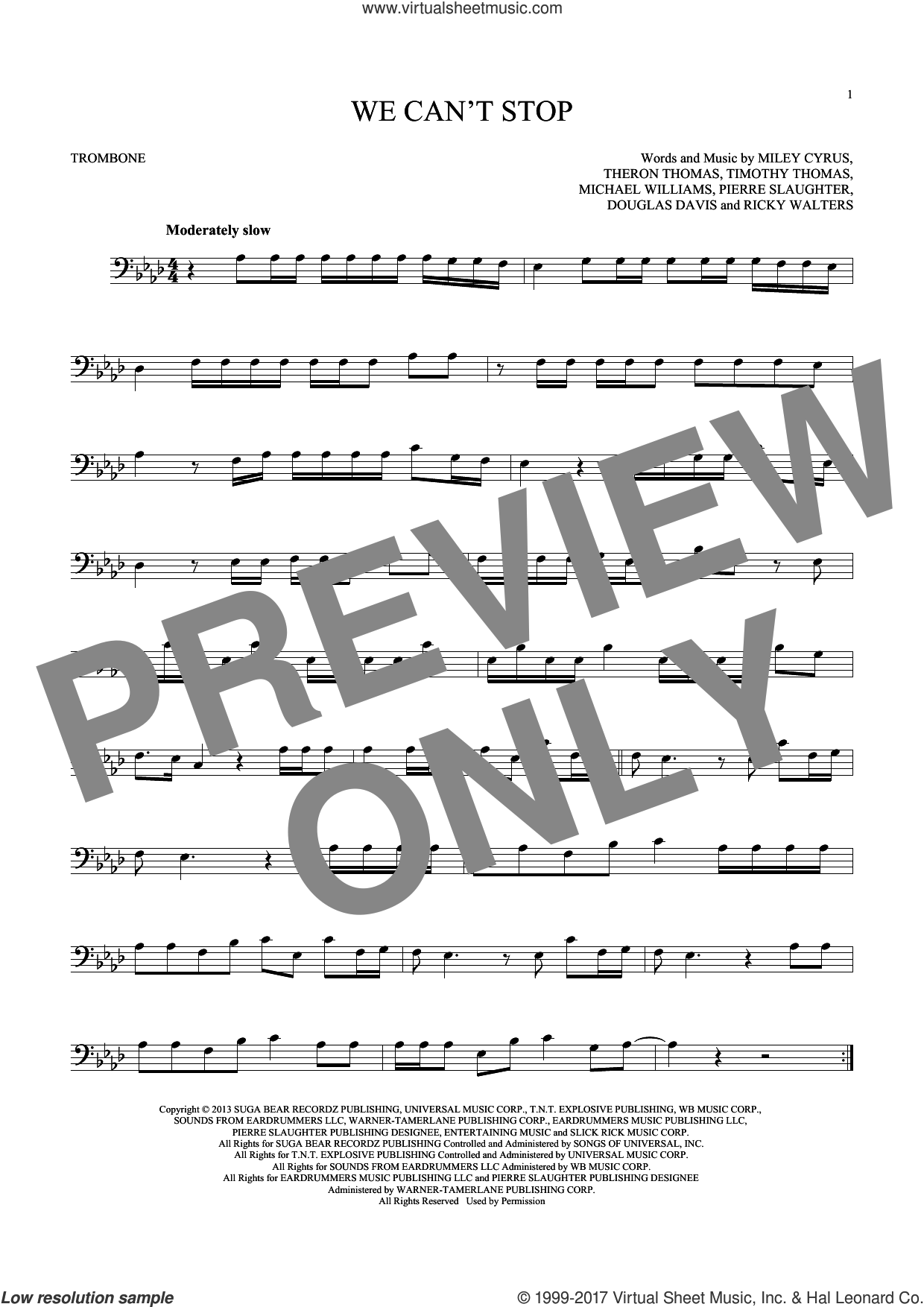 We Can't Stop sheet music for trombone solo by Miley Cyrus, Douglas Davis, Michael Williams, Pierre Slaughter, Ricky Walters, Theron Thomas and Timmy Thomas, intermediate skill level