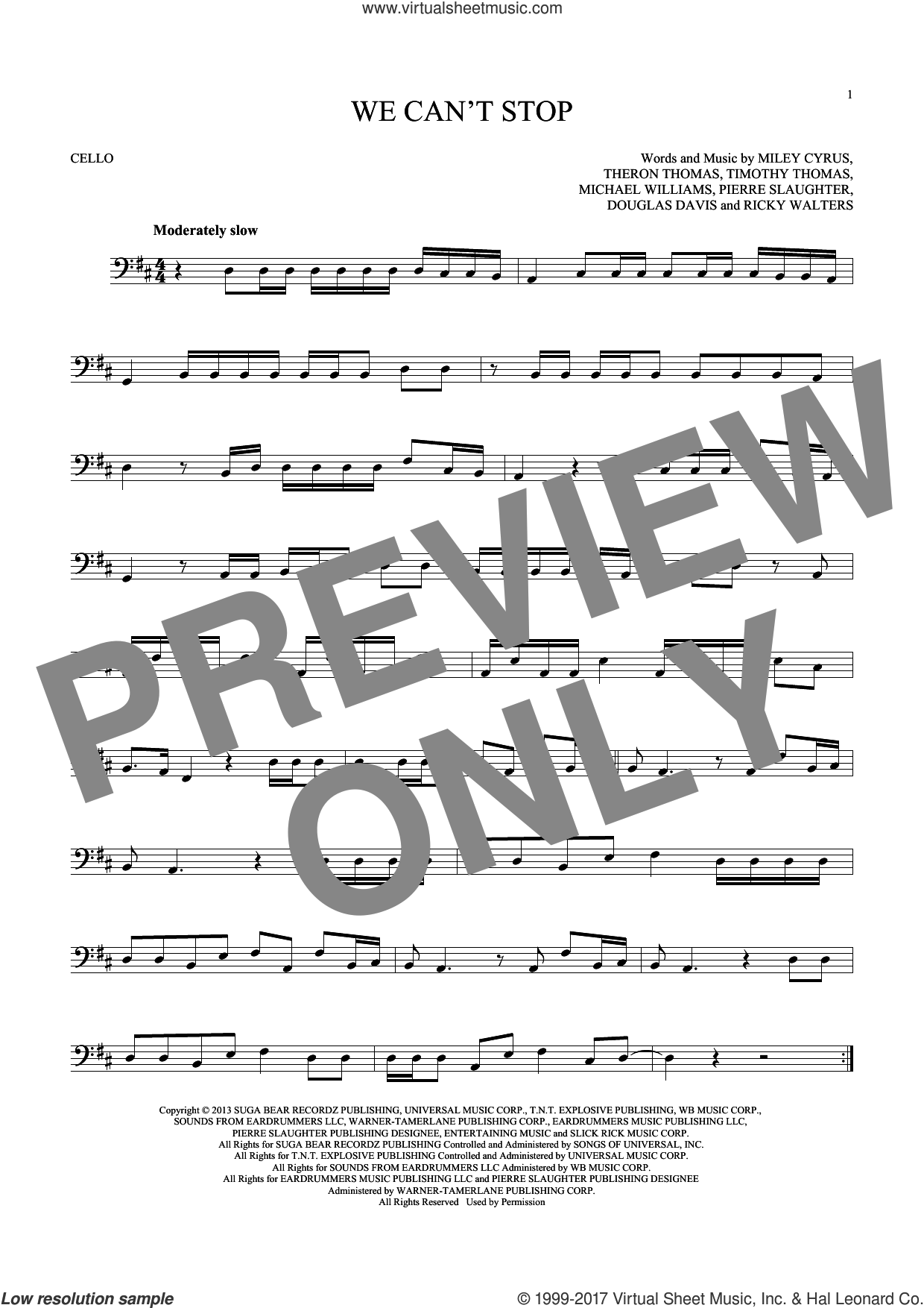 We Can't Stop sheet music for cello solo by Miley Cyrus, Douglas Davis, Michael Williams, Pierre Slaughter, Ricky Walters, Theron Thomas and Timmy Thomas, intermediate skill level