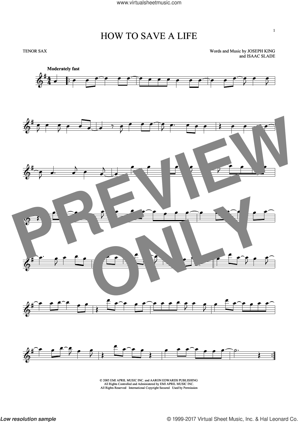 How To Save A Life sheet music for tenor saxophone solo ( Sax) by Joseph King, The Fray and Isaac Slade. Score Image Preview.