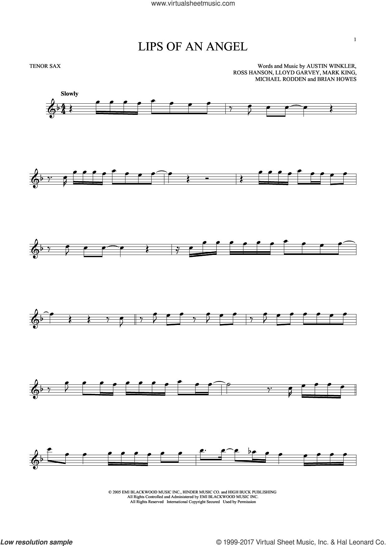 Lips Of An Angel sheet music for tenor saxophone solo by Hinder, Jack Ingram, Austin Winkler, Brian Howes, Lloyd Garvey, Mark King, Michael Rodden and Ross Hanson, intermediate skill level