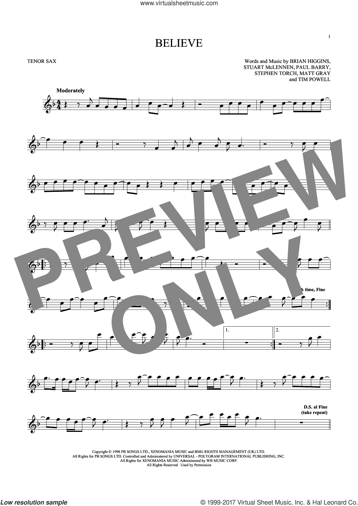Believe sheet music for tenor saxophone solo by Cher, Brian Higgins, Matt Gray, Paul Barry, Stephen Torch, Stuart McLennen and Timothy Powell, intermediate skill level