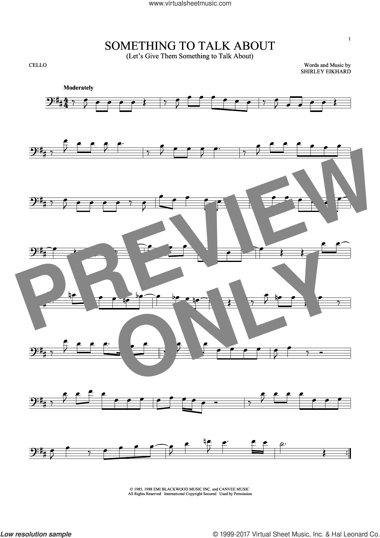Something To Talk About (Let's Give Them Something To Talk About) sheet music for cello solo by Bonnie Raitt, intermediate. Score Image Preview.